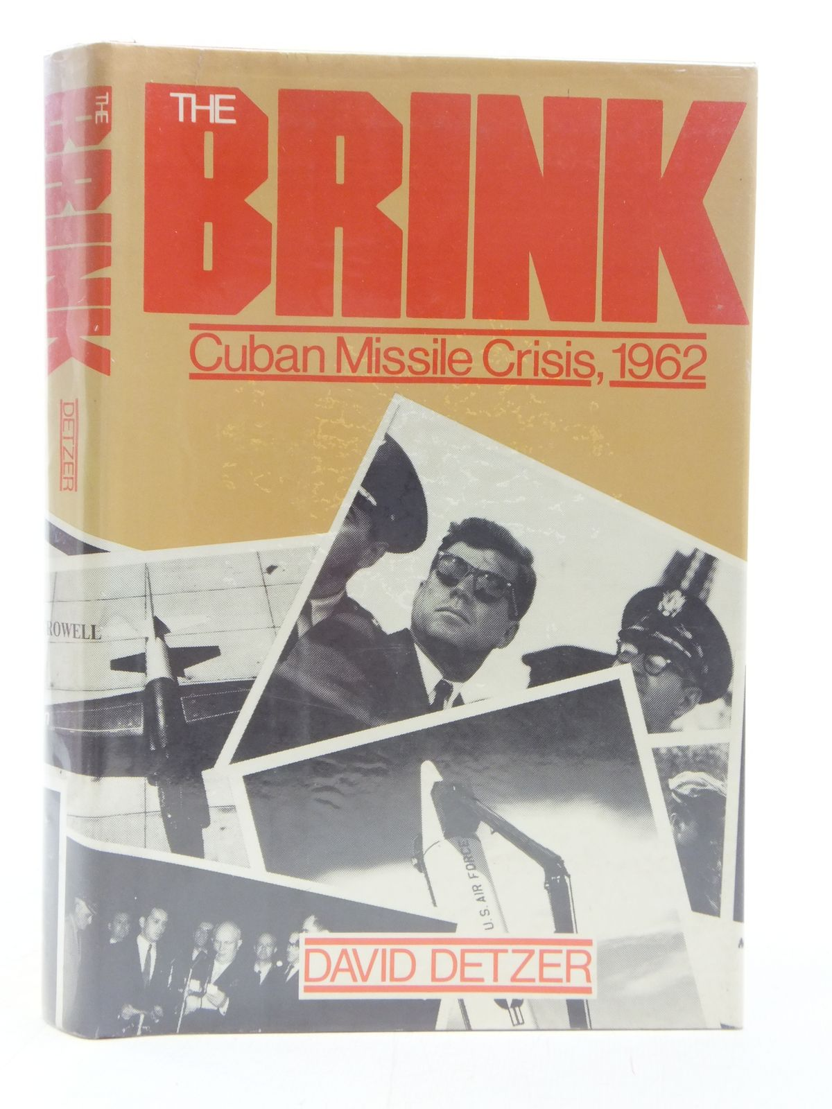 Photo of THE BRINK CUBAN MISSILE CRISIS, 1962 written by Detzer, David published by Thomas Y. Crowell (STOCK CODE: 1606506)  for sale by Stella & Rose's Books