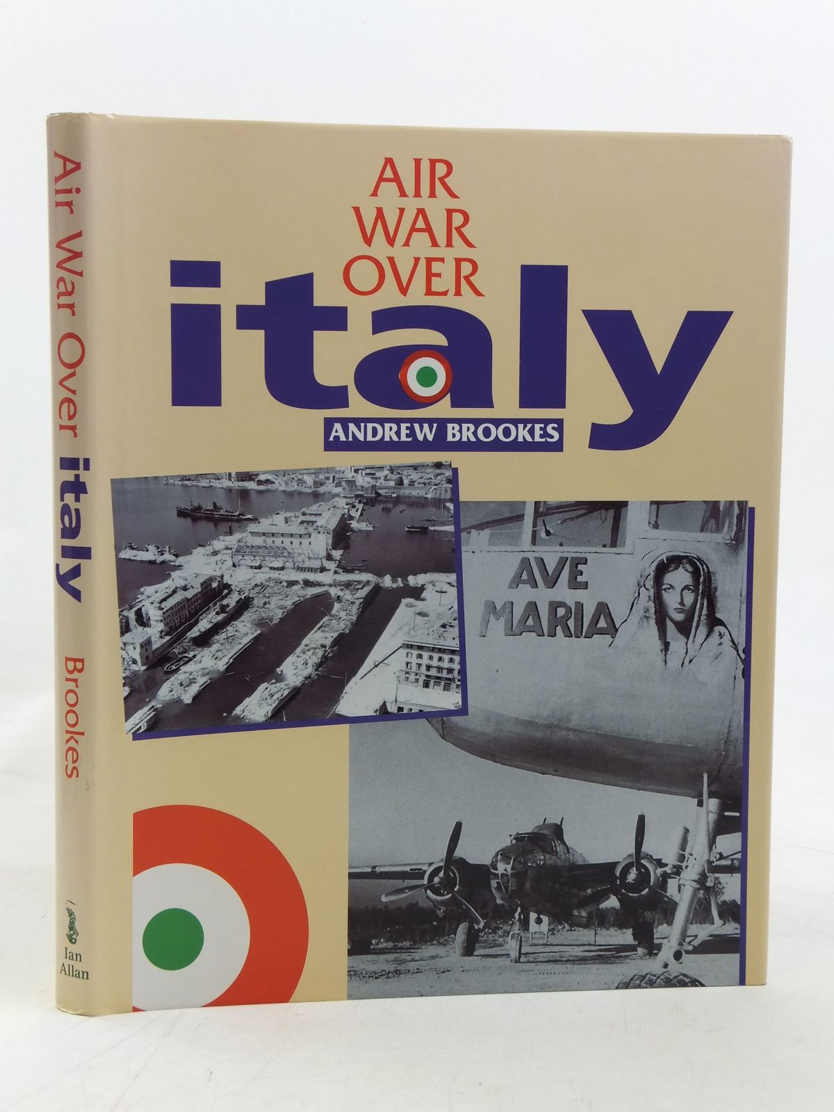 Photo of AIR WAR OVER ITALY 1943-1945 written by Brookes, Andrew published by Ian Allan (STOCK CODE: 1606563)  for sale by Stella & Rose's Books