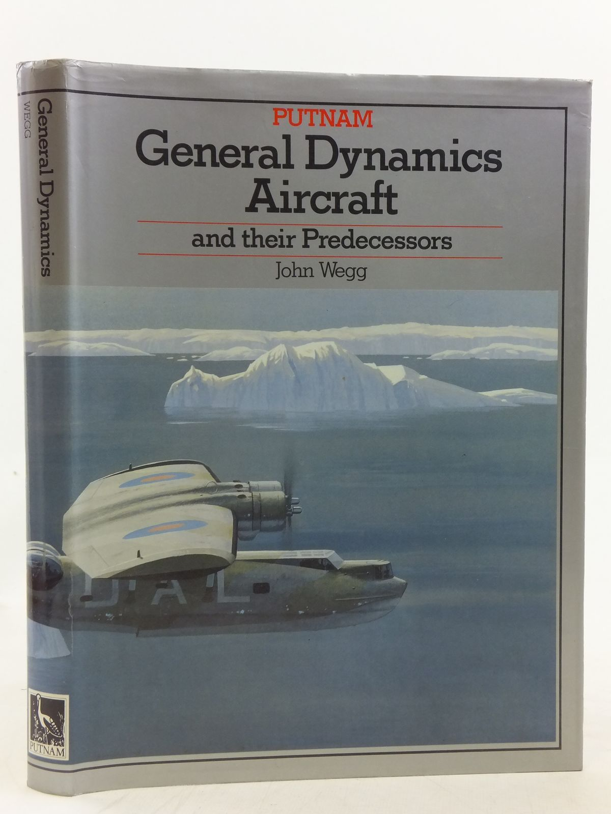 Photo of GENERAL DYNAMICS AIRCRAFT AND THEIR PREDECESSORS written by Wegg, John published by Putnam (STOCK CODE: 1606648)  for sale by Stella & Rose's Books
