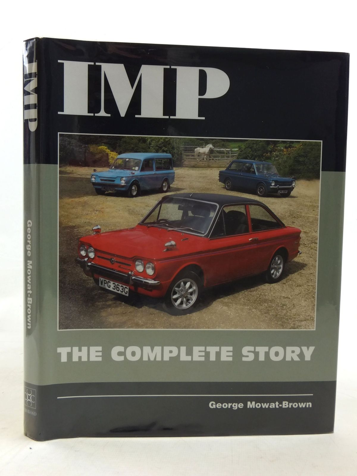 Photo of IMP THE COMPLETE STORY written by Mowat-Brown, George published by The Crowood Press (STOCK CODE: 1606707)  for sale by Stella & Rose's Books