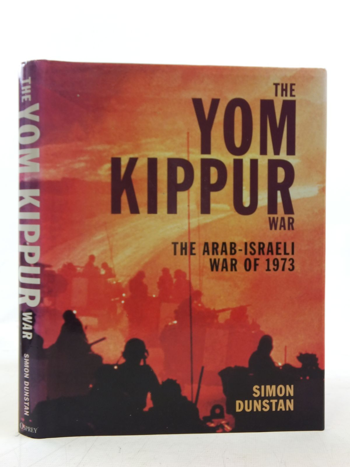 Photo of THE YOM KIPPUR WAR written by Dunstan, Simon published by Osprey Publishing (STOCK CODE: 1606714)  for sale by Stella & Rose's Books