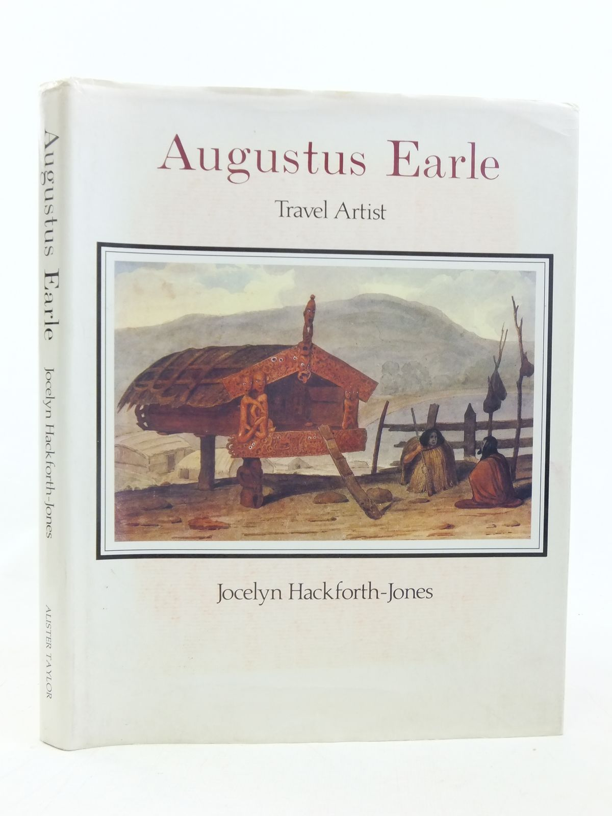 Photo of AUGUSTUS EARLE TRAVEL ARTIST written by Hackforth-Jones, Jocelyn published by Alister Taylor (STOCK CODE: 1606746)  for sale by Stella & Rose's Books