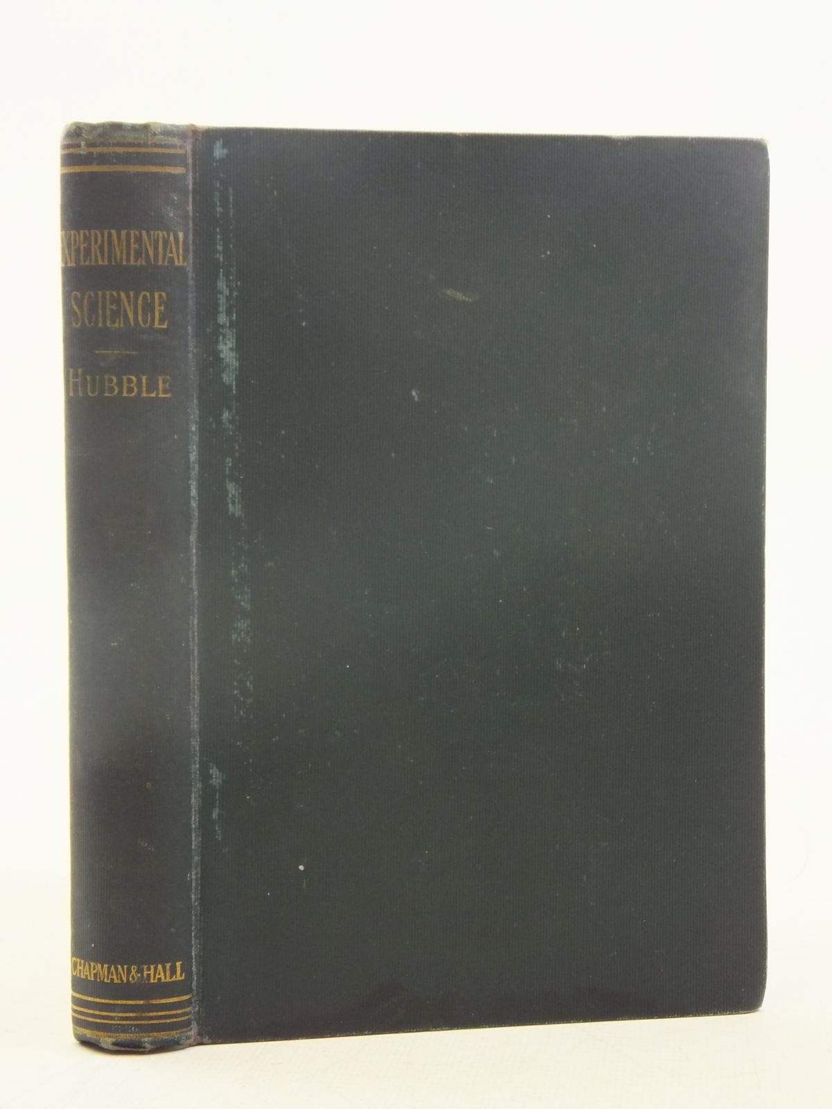 Photo of EXPERIMENTAL SCIENCE written by Hubble, Arthur published by Chapman & Hall Ltd (STOCK CODE: 1606792)  for sale by Stella & Rose's Books