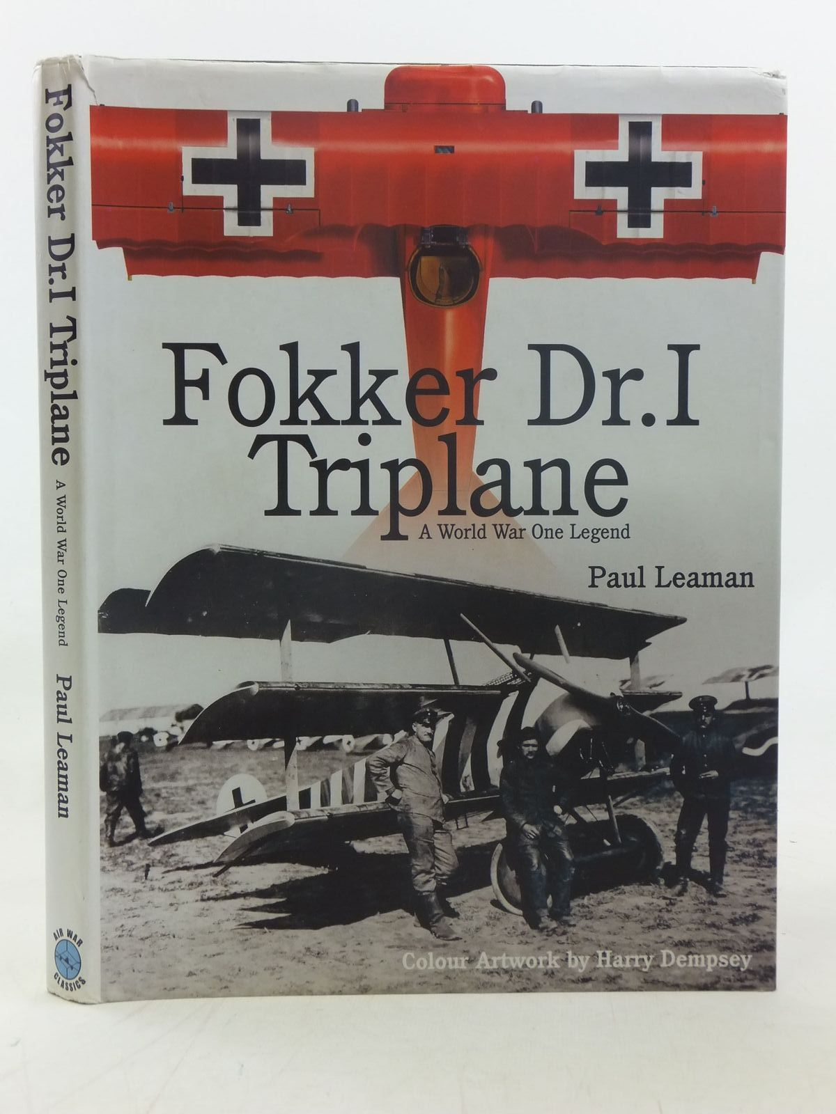 Photo of FOKKER DR.I TRIPLANE written by Leaman, Paul illustrated by Dempsey, Harry<br />Leaman, Paul published by Classic (STOCK CODE: 1606831)  for sale by Stella & Rose's Books