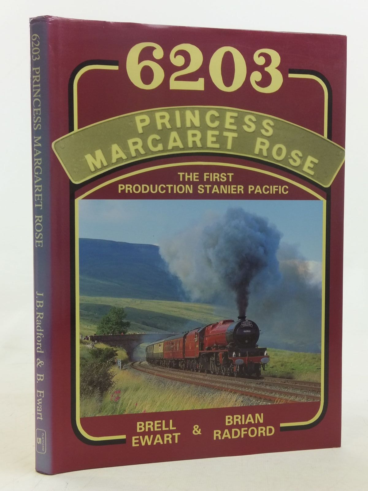 Photo of 6203 PRINCESS MARGARET ROSE written by Radford, Brian<br />Ewart, Brell published by Platform 5 Publishing Ltd (STOCK CODE: 1606835)  for sale by Stella & Rose's Books