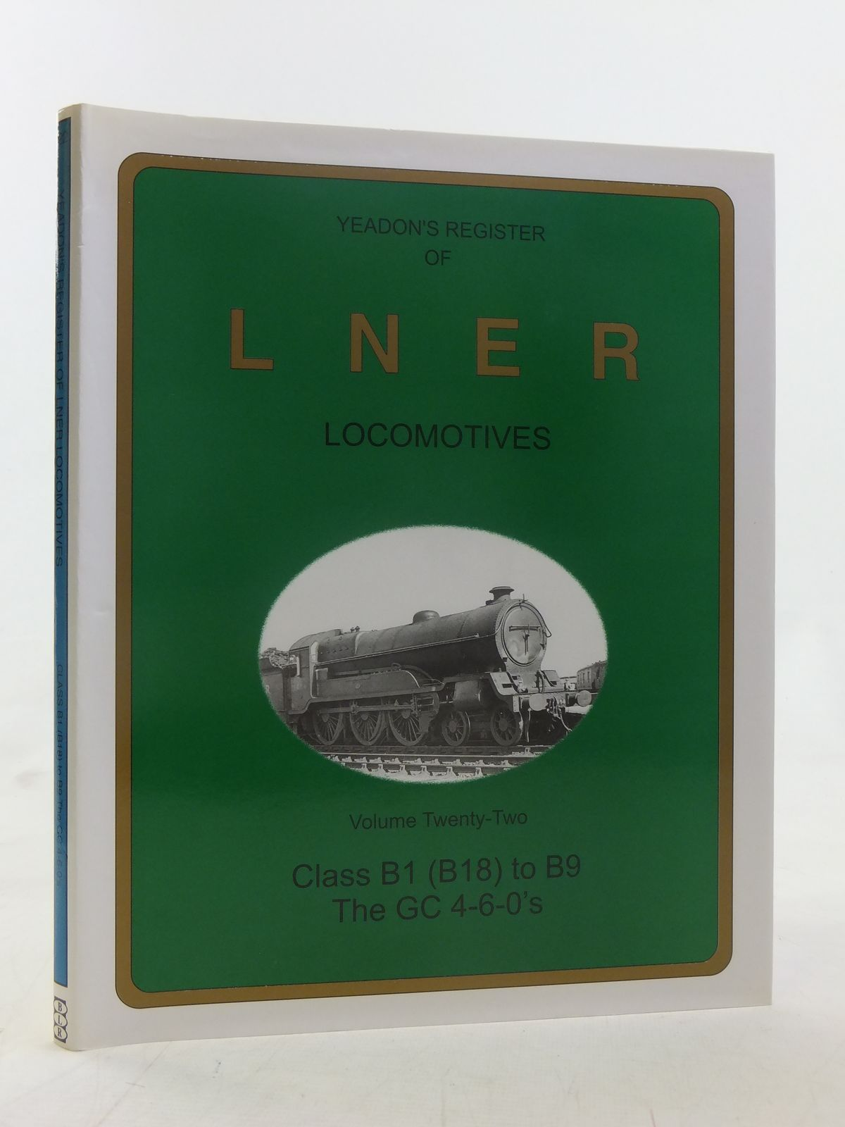Photo of YEADON'S REGISTER OF LNER LOCOMOTIVES VOLUME TWENTY-TWO published by Booklaw Railbus, Challenger Publications (STOCK CODE: 1606847)  for sale by Stella & Rose's Books
