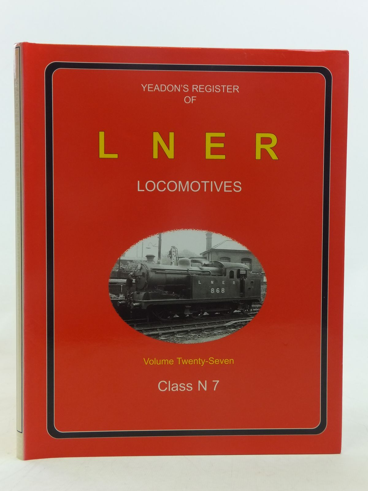 Photo of YEADON'S REGISTER OF LNER LOCOMOTIVES VOLUME TWENTY-SEVEN published by Booklaw Publications, Challenger Publications (STOCK CODE: 1606857)  for sale by Stella & Rose's Books