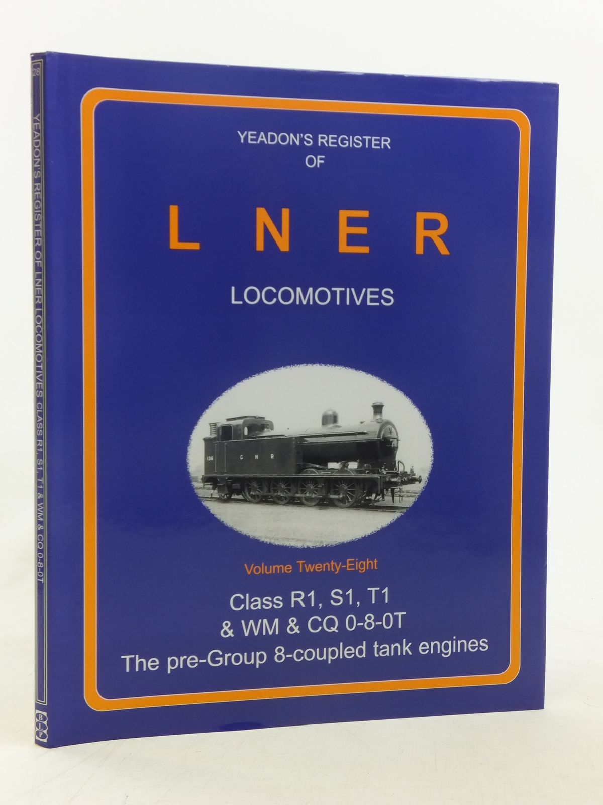 Photo of YEADON'S REGISTER OF LNER LOCOMOTIVES VOLUME TWENTY-EIGHT published by Booklaw Publications, Challenger Publications (STOCK CODE: 1606859)  for sale by Stella & Rose's Books