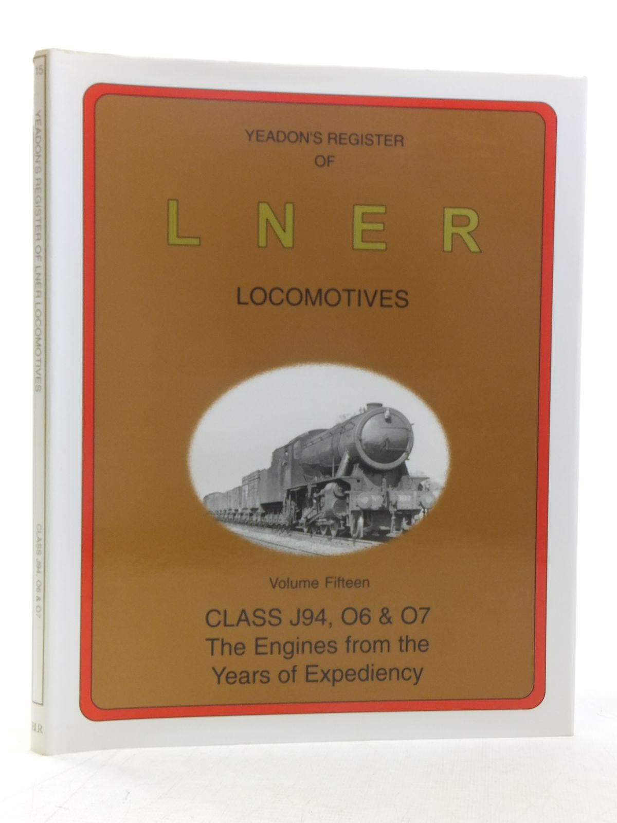 Photo of YEADON'S REGISTER OF LNER LOCOMOTIVES VOLUME FIFTEEN published by Booklaw Railbus (STOCK CODE: 1606862)  for sale by Stella & Rose's Books