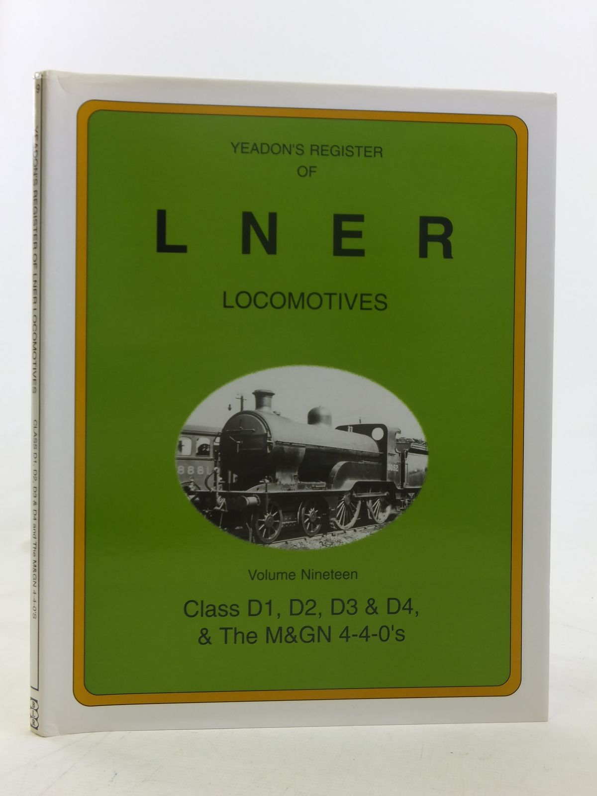 Photo of YEADON'S REGISTER OF LNER LOCOMOTIVES VOLUME NINETEEN published by Challenger Publications, Booklaw Railbus (STOCK CODE: 1606886)  for sale by Stella & Rose's Books
