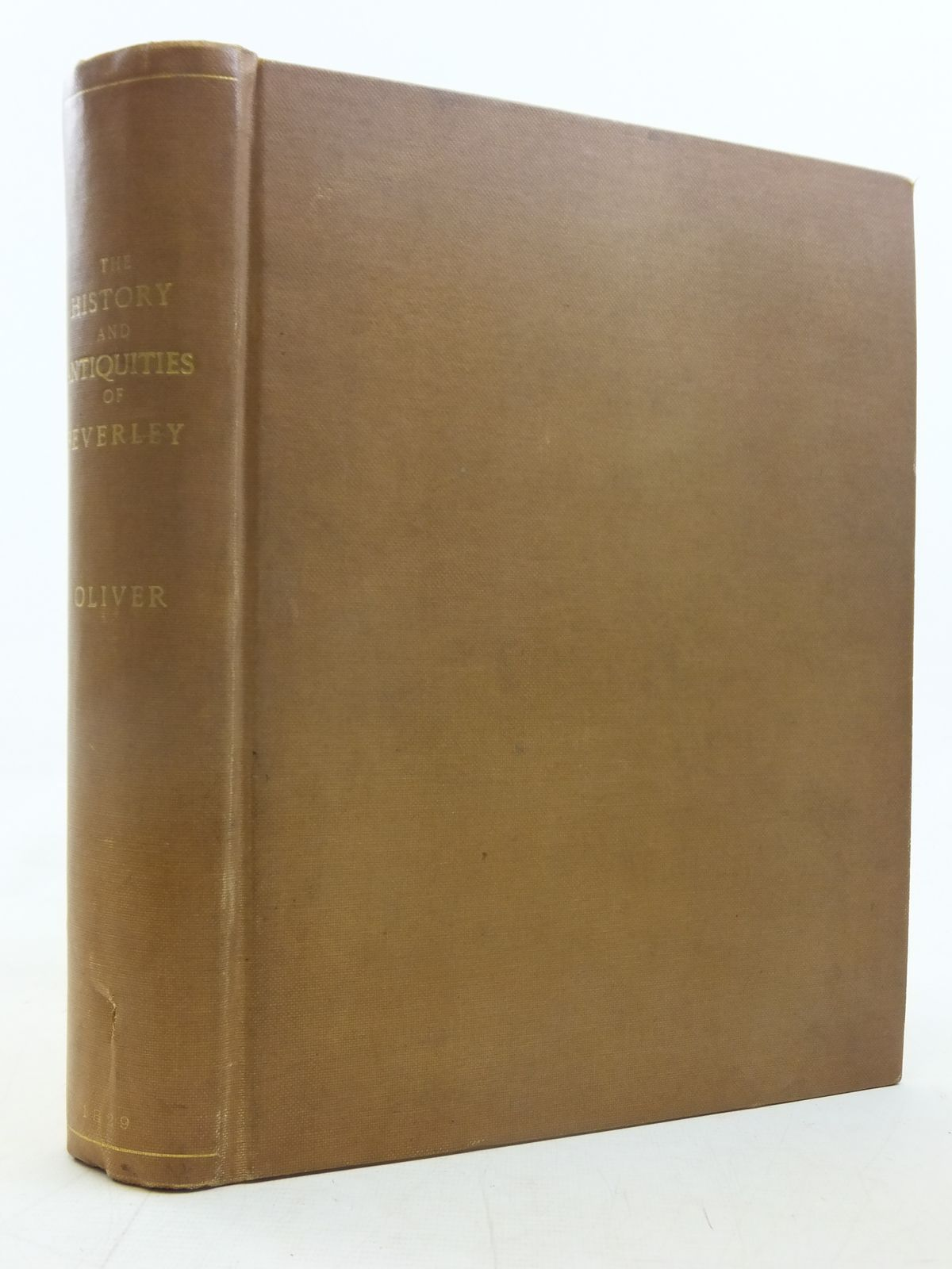 Photo of THE HISTORY AND ANTIQUITIES OF THE TOWN AND MINSTER OF BEVERLEY IN THE COUNTY OF YORK written by Oliver, George published by M. Turner (STOCK CODE: 1606891)  for sale by Stella & Rose's Books