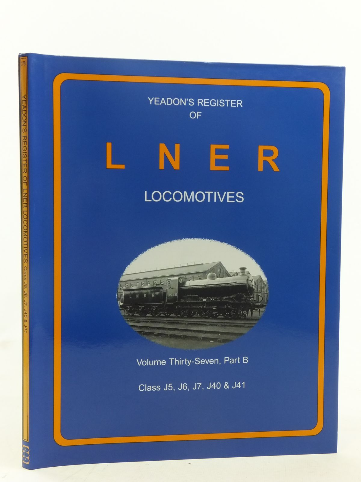 Photo of YEADON'S REGISTER OF LNER LOCOMOTIVES VOLUME THIRTY-SEVEN PART B published by Challenger Publications, Book Law Publications (STOCK CODE: 1606896)  for sale by Stella & Rose's Books