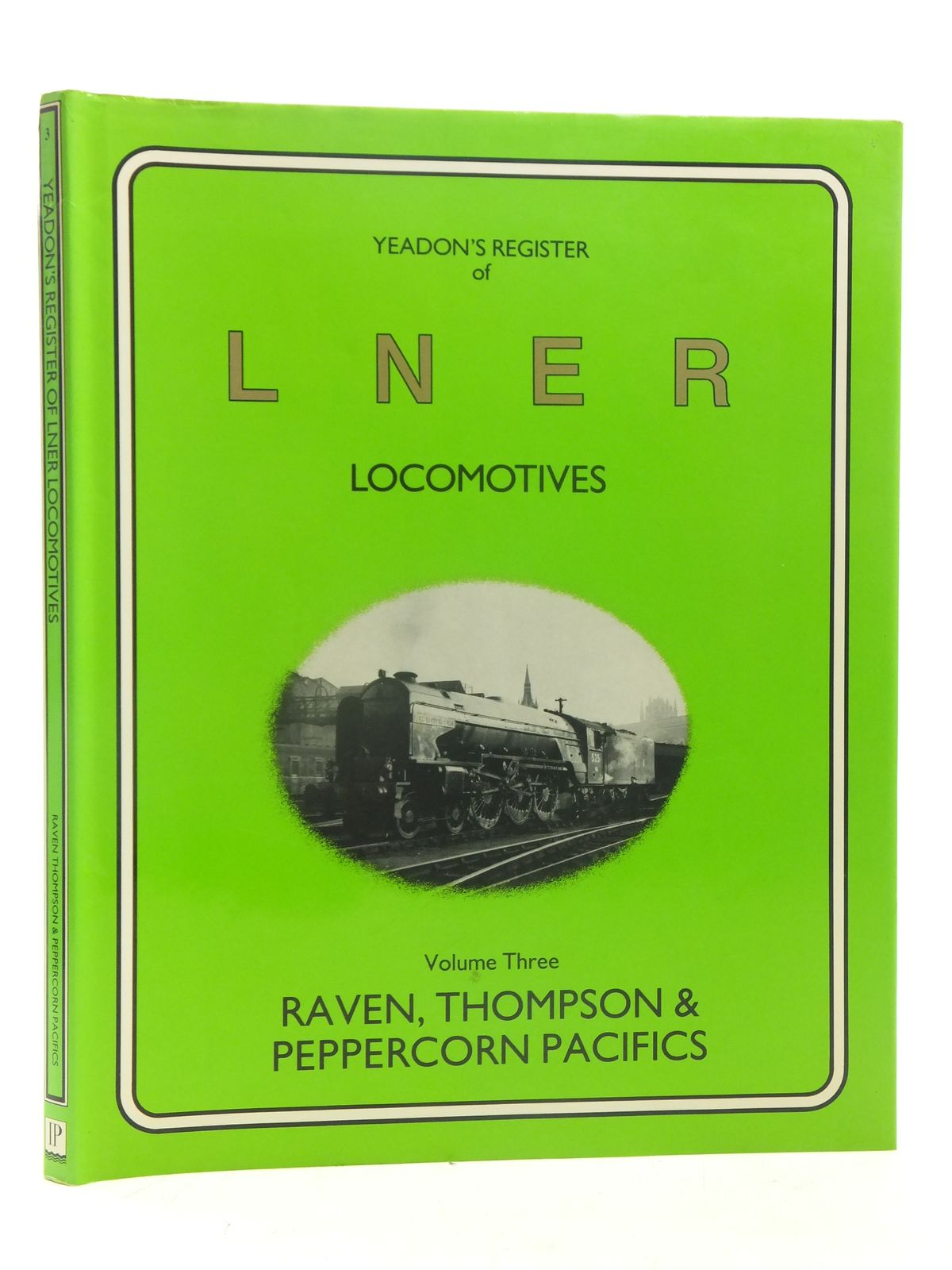 Photo of YEADON'S REGISTER OF LNER LOCOMOTIVES VOLUME THREE published by Irwell Press (STOCK CODE: 1606897)  for sale by Stella & Rose's Books