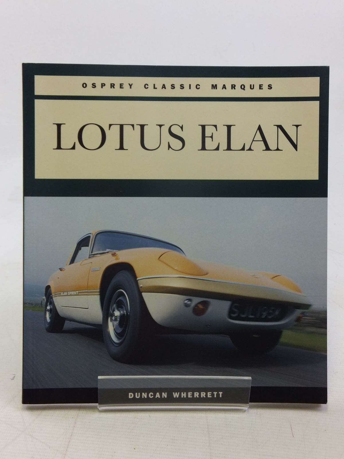 Photo of LOTUS ELAN written by Wherrett, Duncan published by Osprey Automotive (STOCK CODE: 1606899)  for sale by Stella & Rose's Books