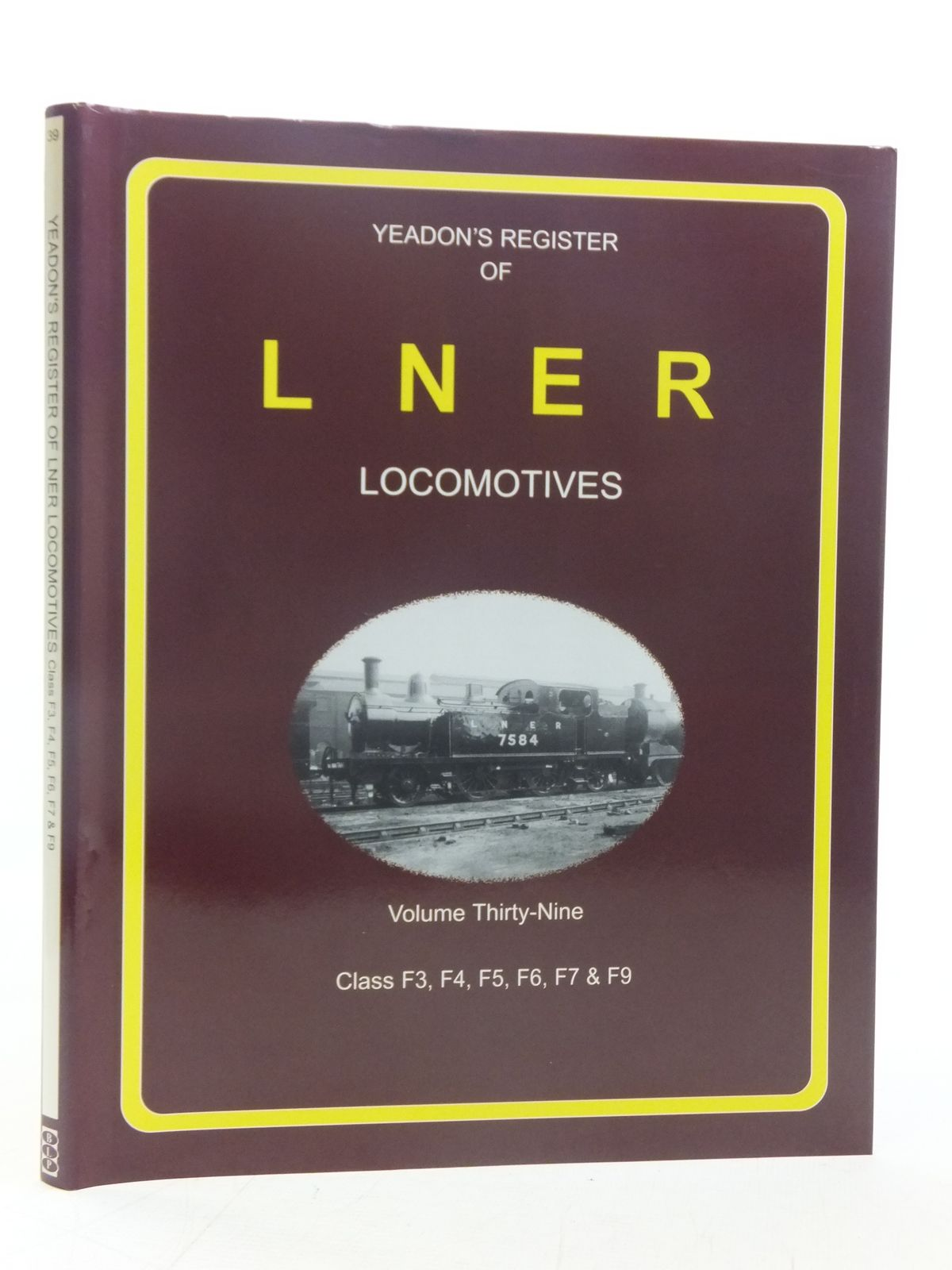 Photo of YEADON'S REGISTER OF LNER LOCOMOTIVES VOLUME THIRTY-NINE published by Challenger Publications, Book Law Publications (STOCK CODE: 1606909)  for sale by Stella & Rose's Books
