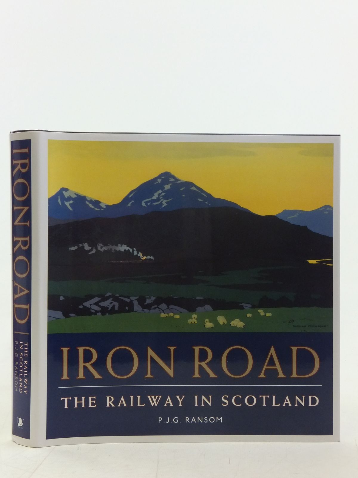 Photo of IRON ROAD THE RAILWAY IN SCOTLAND written by Ransom, P.J.G. published by Birlinn Limited (STOCK CODE: 1606917)  for sale by Stella & Rose's Books