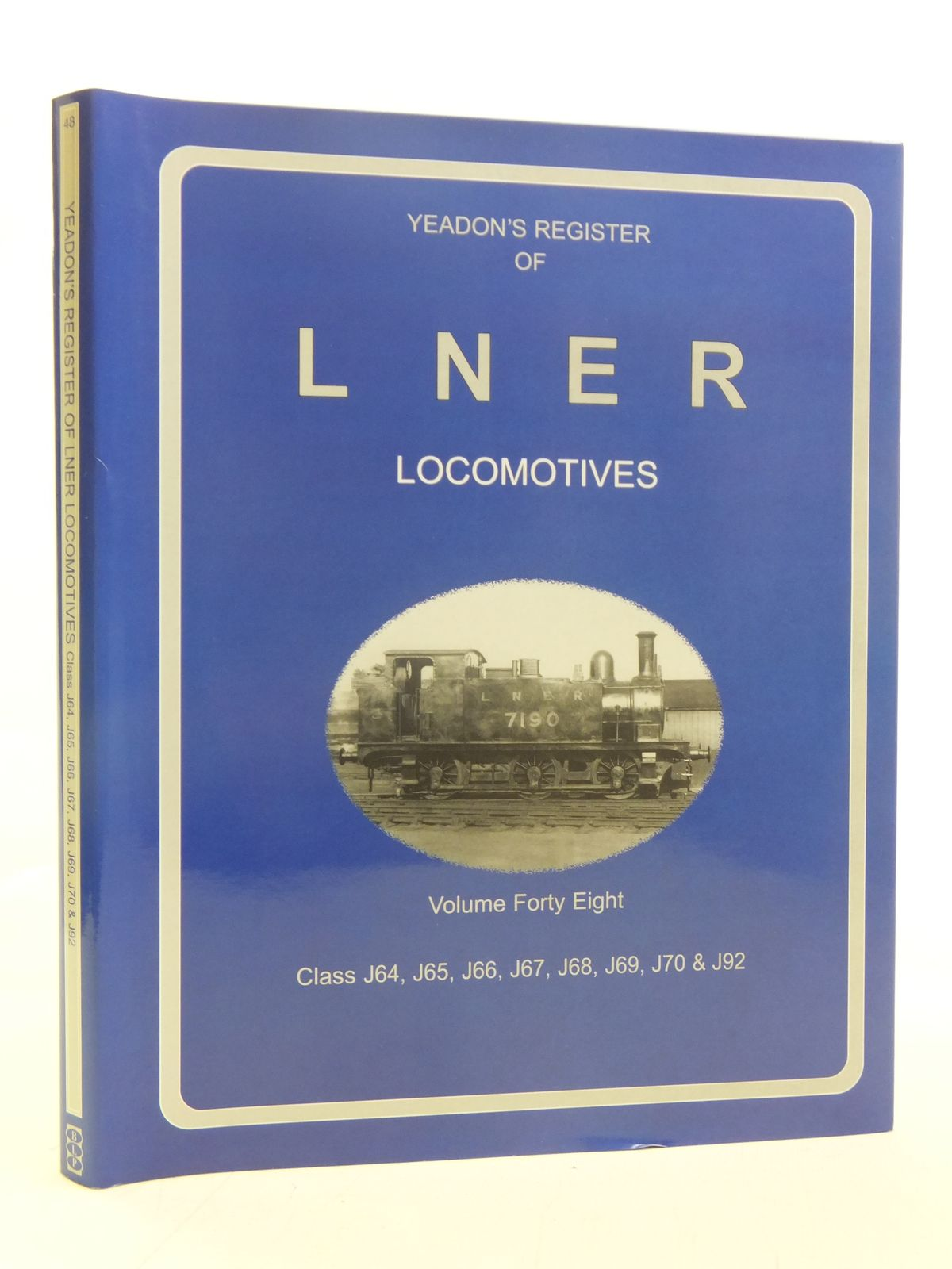 Photo of YEADON'S REGISTER OF LNER LOCOMOTIVES VOLUME FORTY EIGHT published by Book Law Publications, Challenger Publications (STOCK CODE: 1606919)  for sale by Stella & Rose's Books