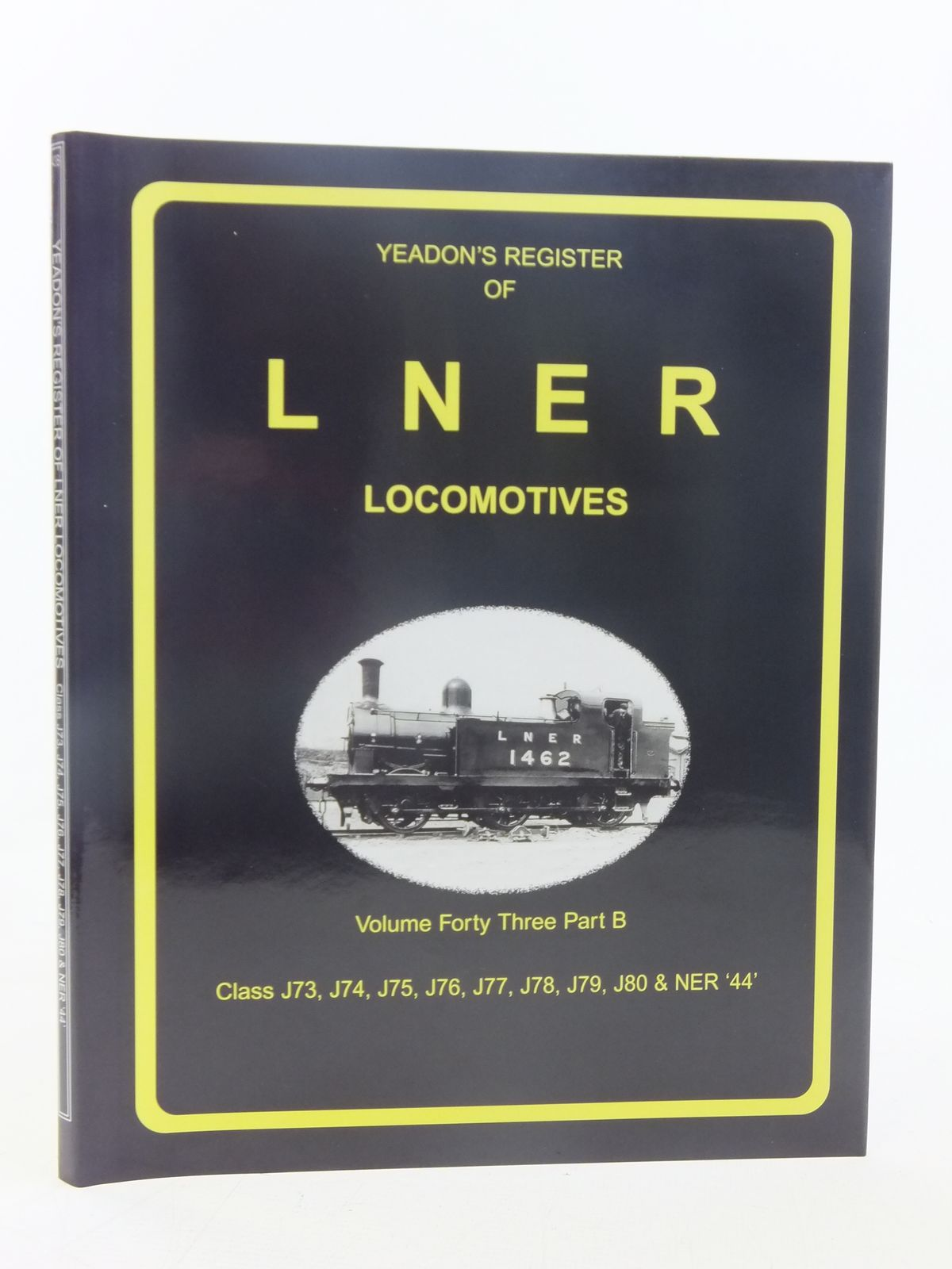 Photo of YEADON'S REGISTER OF LNER LOCOMOTIVES VOLUME FORTY THREE PART B published by Book Law Publications, Challenger Publications (STOCK CODE: 1606920)  for sale by Stella & Rose's Books