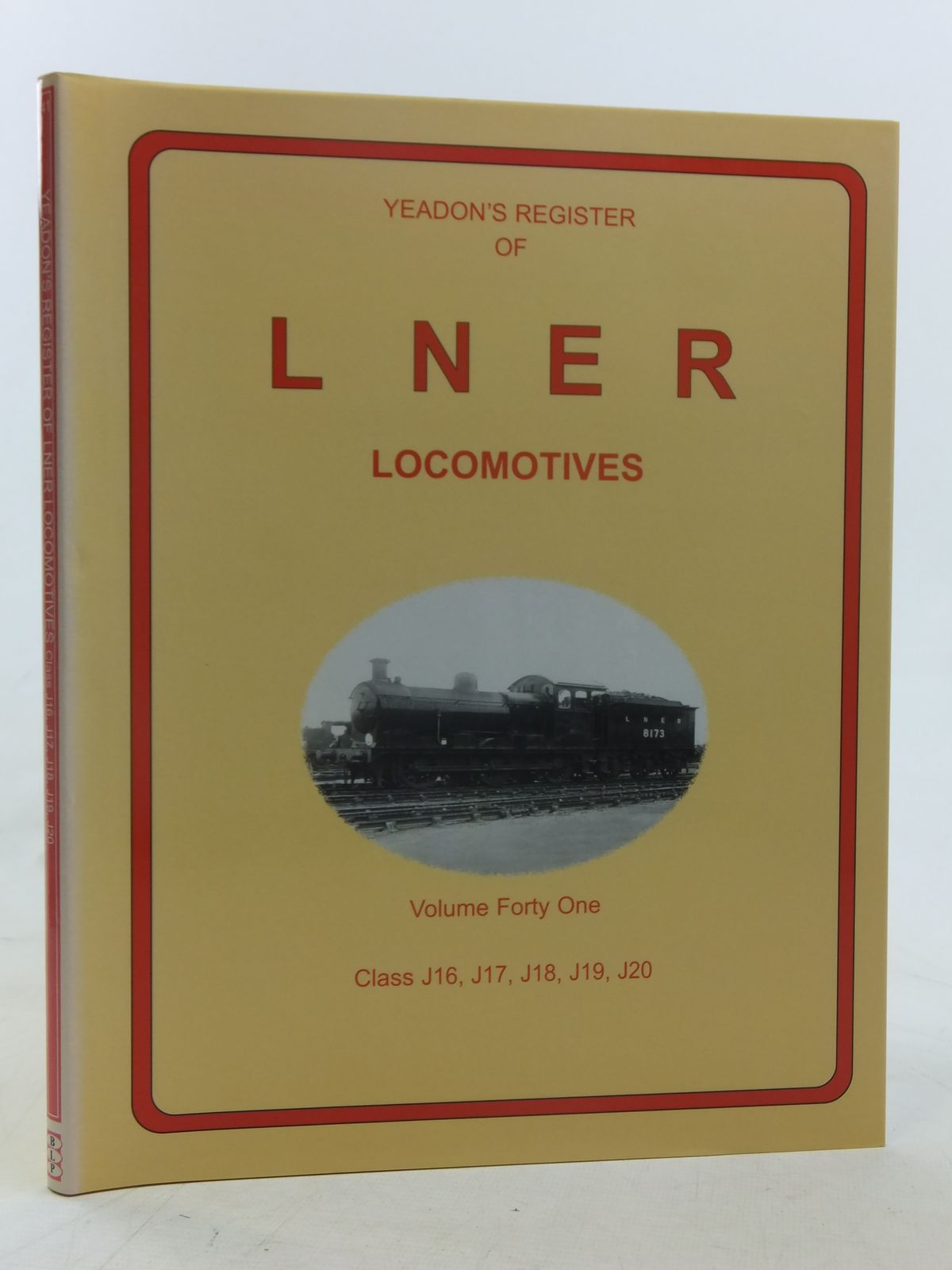 Photo of YEADON'S REGISTER OF LNER LOCOMOTIVES VOLUME FORTY ONE published by Challenger Publications, Book Law Publications (STOCK CODE: 1606923)  for sale by Stella & Rose's Books