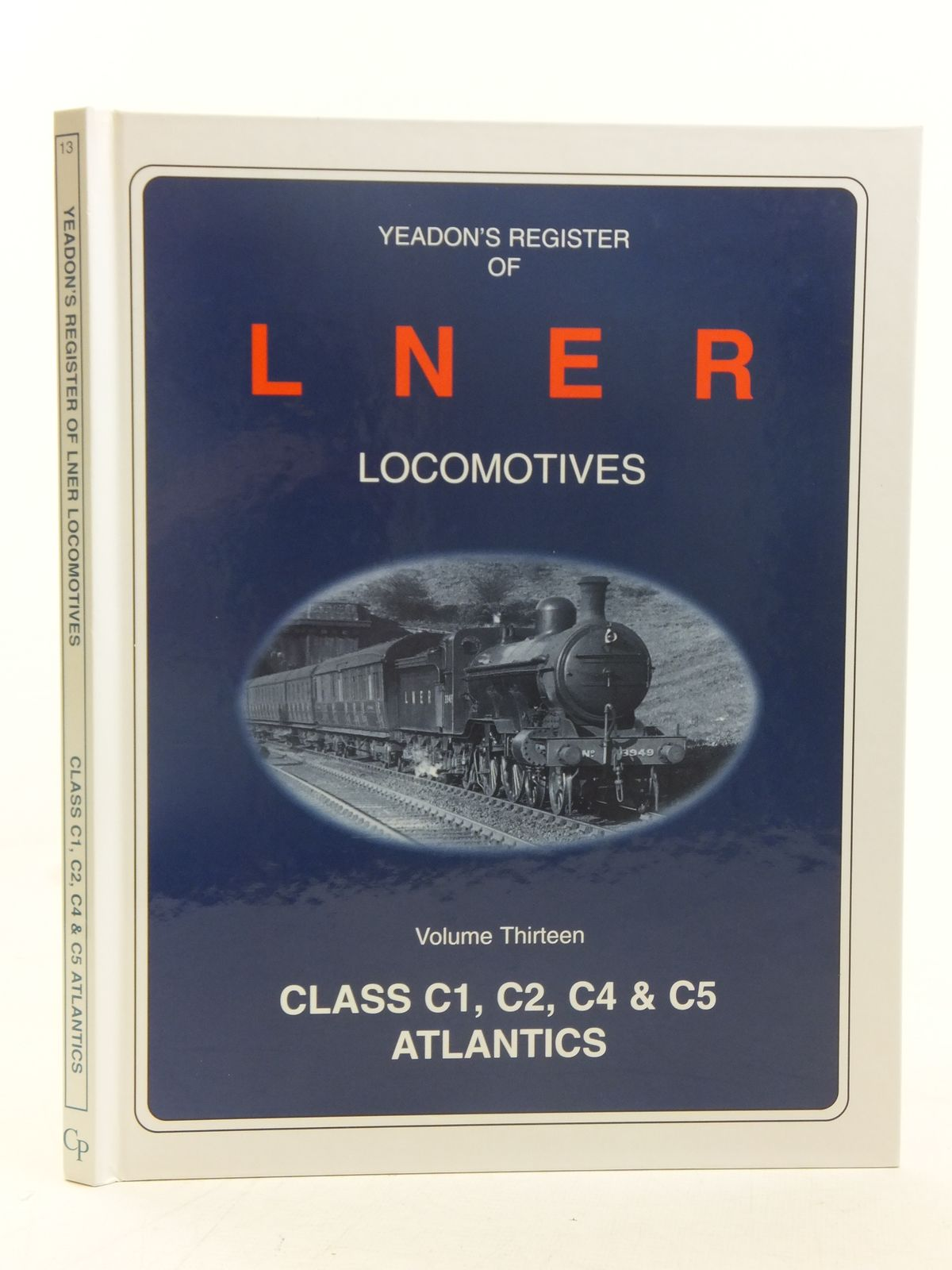 Photo of YEADON'S REGISTER OF LNER LOCOMOTIVES VOLUME THIRTEEN published by Challenger Publications (STOCK CODE: 1606932)  for sale by Stella & Rose's Books