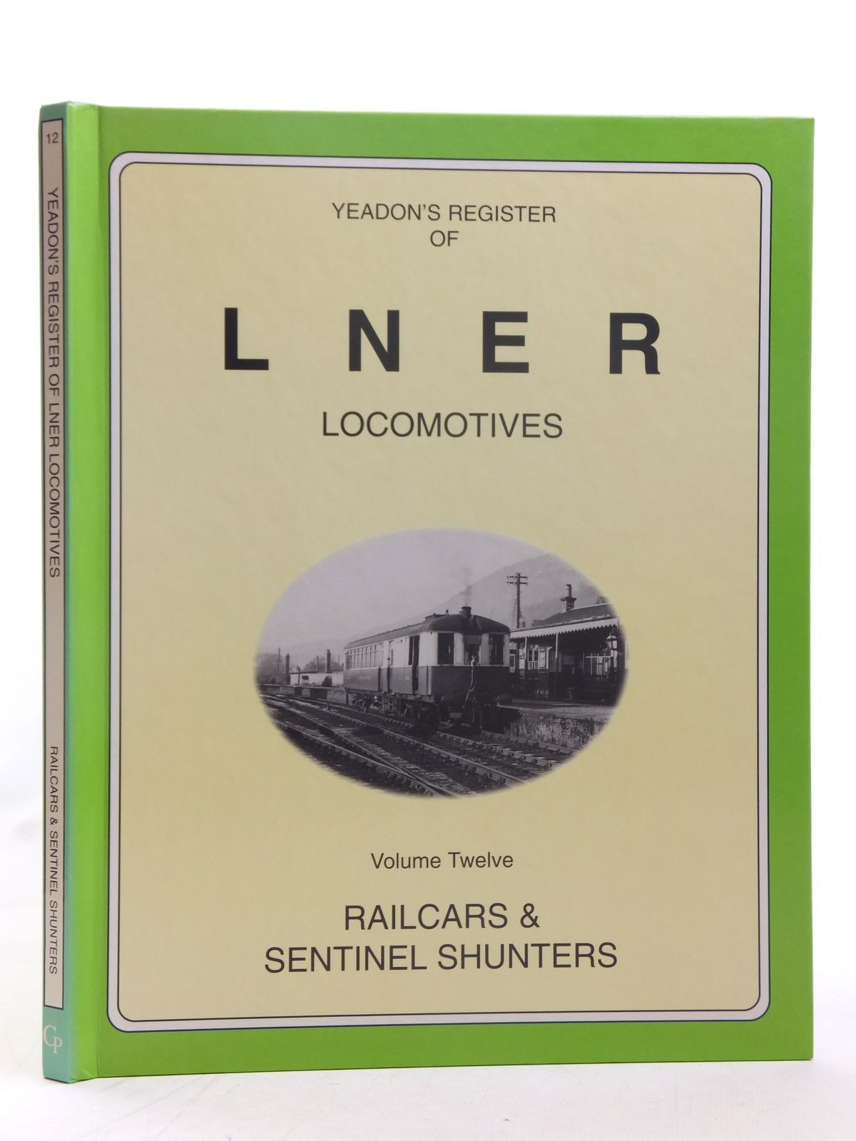 Photo of YEADON'S REGISTER OF LNER LOCOMOTIVES VOLUME TWELVE published by Challenger Publications (STOCK CODE: 1606933)  for sale by Stella & Rose's Books