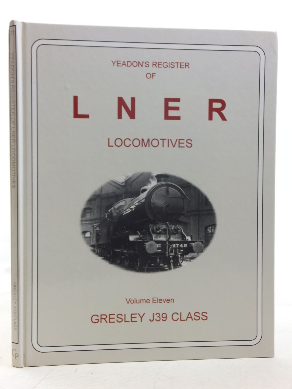 Photo of YEADON'S REGISTER OF LNER LOCOMOTIVES VOLUME ELEVEN published by Challenger Publications (STOCK CODE: 1606934)  for sale by Stella & Rose's Books