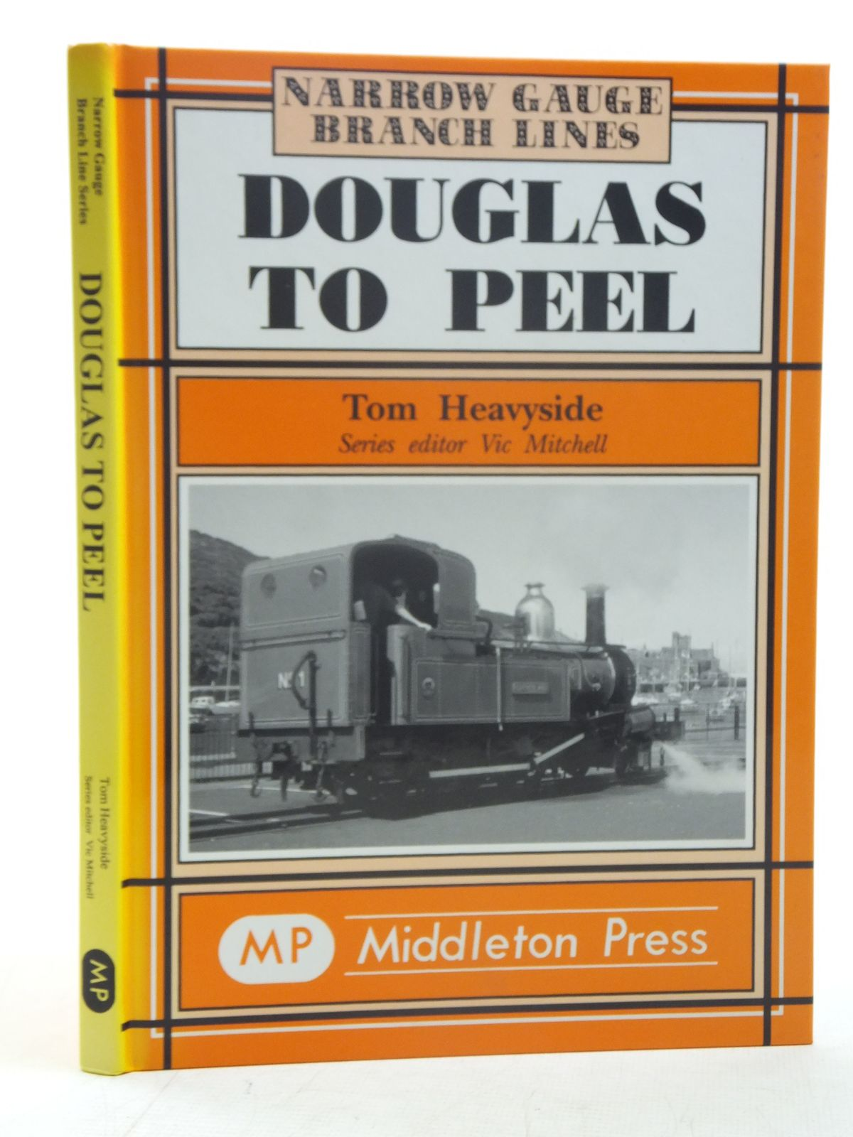 Photo of DOUGLAS TO PEEL (NARROW GAUGE BRANCH LINES) written by Heavyside, Tom published by Middleton Press (STOCK CODE: 1606972)  for sale by Stella & Rose's Books