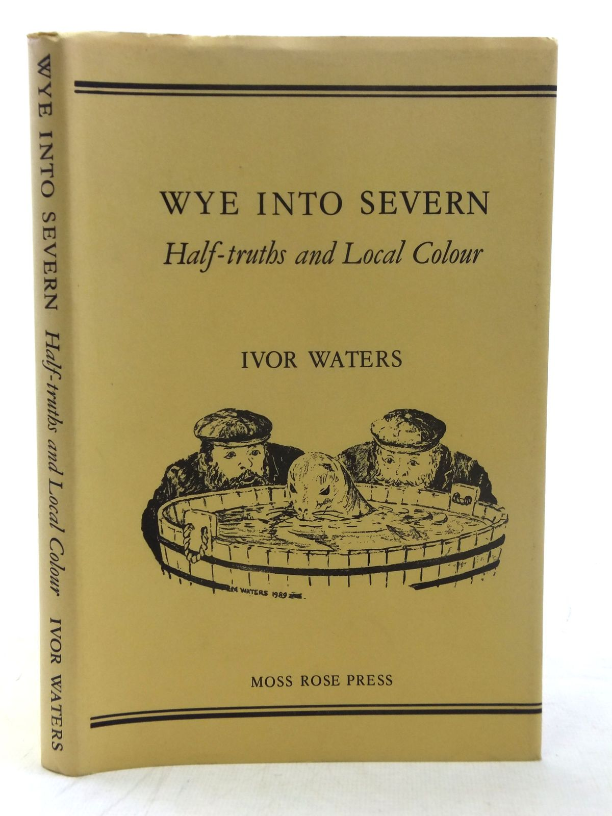 Photo of WYE INTO SEVERN written by Waters, Ivor published by Moss Rose Press (STOCK CODE: 1607075)  for sale by Stella & Rose's Books