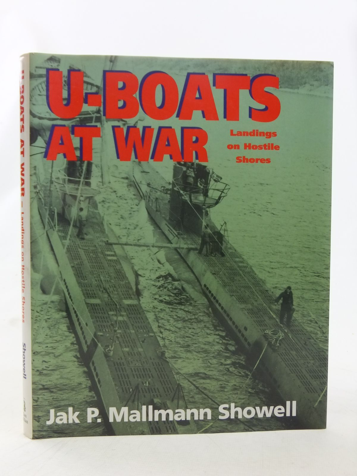 Photo of U-BOATS AT WAR LANDINGS ON HOSTILE SHORES written by Showell, Jak P. Mallmann published by Naval Institute Press (STOCK CODE: 1607146)  for sale by Stella & Rose's Books