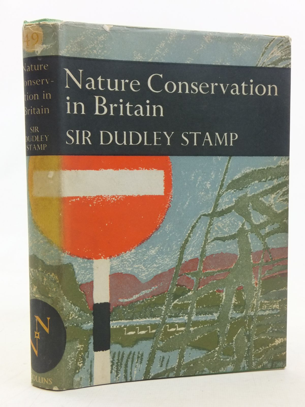 Photo of NATURE CONSERVATION IN BRITAIN (NN 49) written by Stamp, L. Dudley published by Collins (STOCK CODE: 1607179)  for sale by Stella & Rose's Books