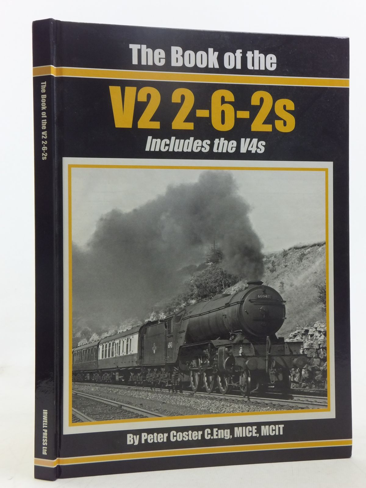 Photo of THE BOOK OF THE V2 5-6-2S written by Coster, Peter published by Irwell Press (STOCK CODE: 1607357)  for sale by Stella & Rose's Books
