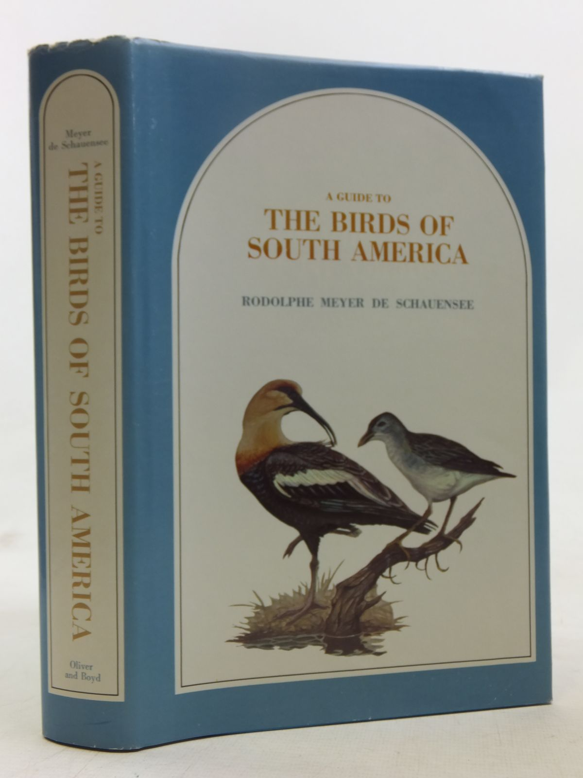 Photo of A GUIDE TO THE BIRDS OF SOUTH AMERICA written by De Schauensee, Rodolphe Meyer illustrated by Poole, Earl L.<br />Quinn, John R.<br />Sutton, George Miksch published by Oliver & Boyd (STOCK CODE: 1607363)  for sale by Stella & Rose's Books