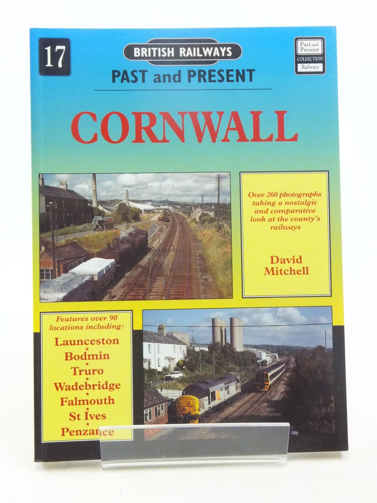 Photo of BRITISH RAILWAYS PAST AND PRESENT No. 17 CORNWALL written by Mitchell, David published by Past and Present Publishing Ltd. (STOCK CODE: 1607382)  for sale by Stella & Rose's Books