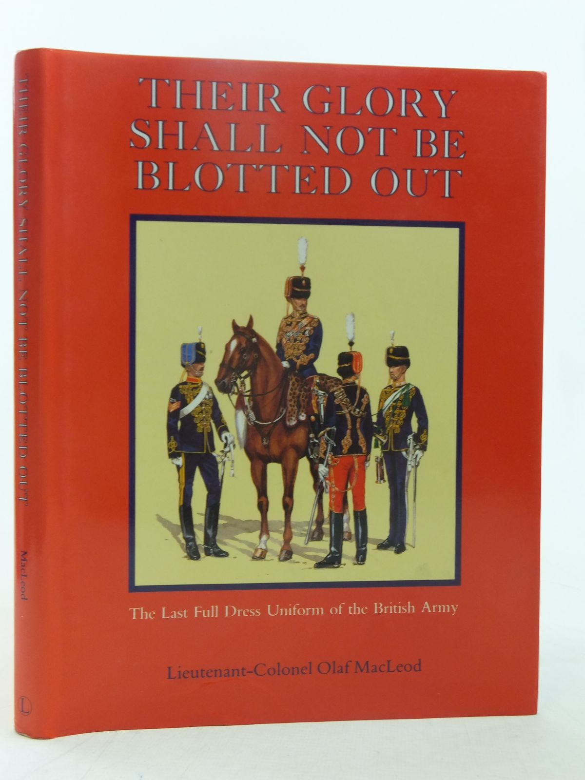 Photo of THEIR GLORY SHALL NOT BE BLOTTED OUT written by Macleod, Olaf published by Lutterworth Press (STOCK CODE: 1607384)  for sale by Stella & Rose's Books