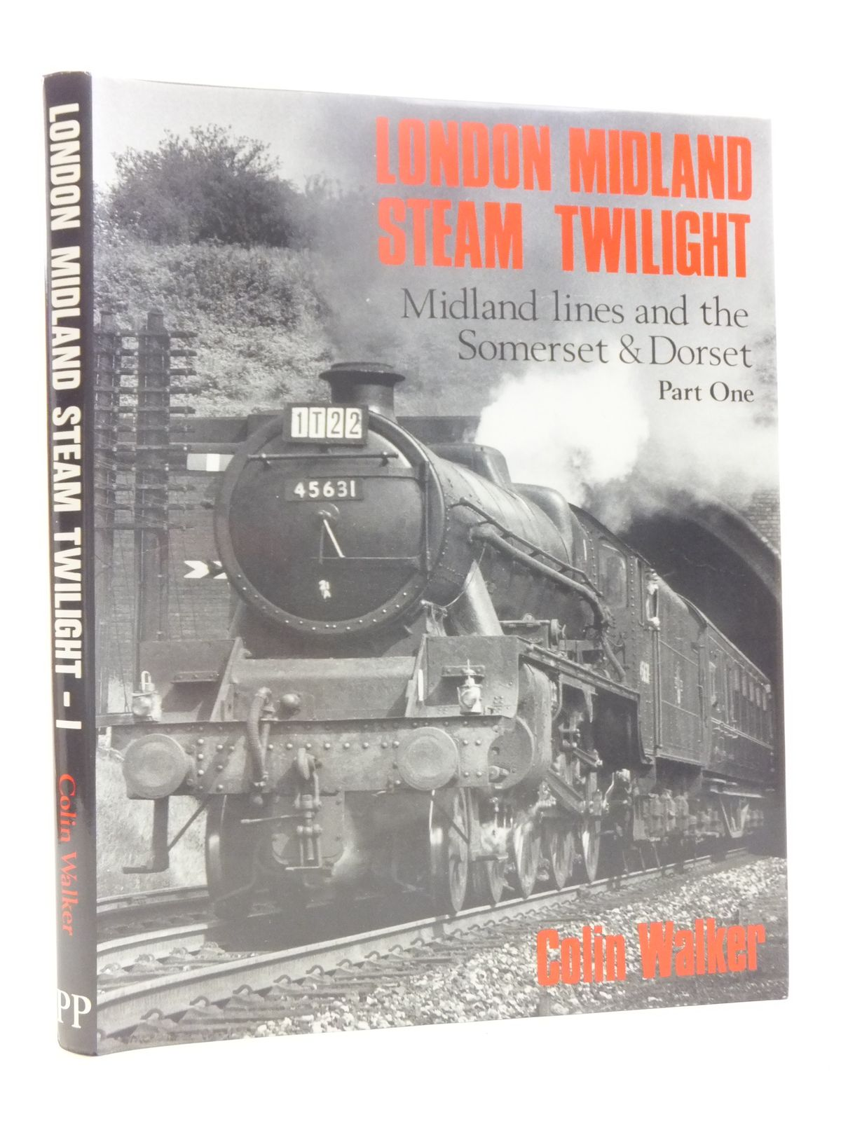 Photo of LONDON MIDLAND STEAM TWILIGHT PART ONE: MIDLAND LINES AND THE SOMERSET AND DORSET written by Walker, Colin published by Pendyke Publications (STOCK CODE: 1607430)  for sale by Stella & Rose's Books