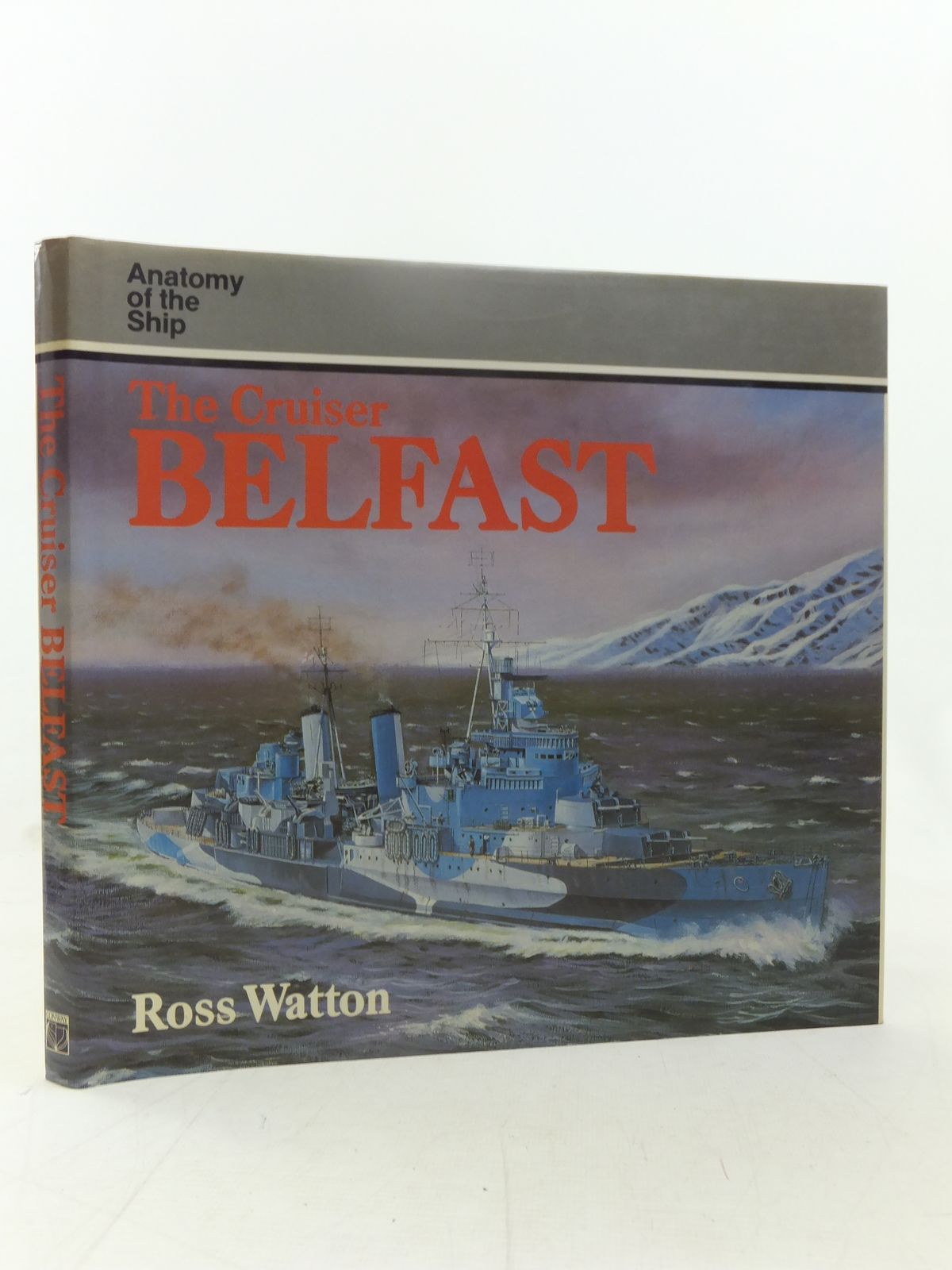 Photo of THE CRUISER BELFAST written by Watton, Ross published by Conway Maritime Press (STOCK CODE: 1607432)  for sale by Stella & Rose's Books