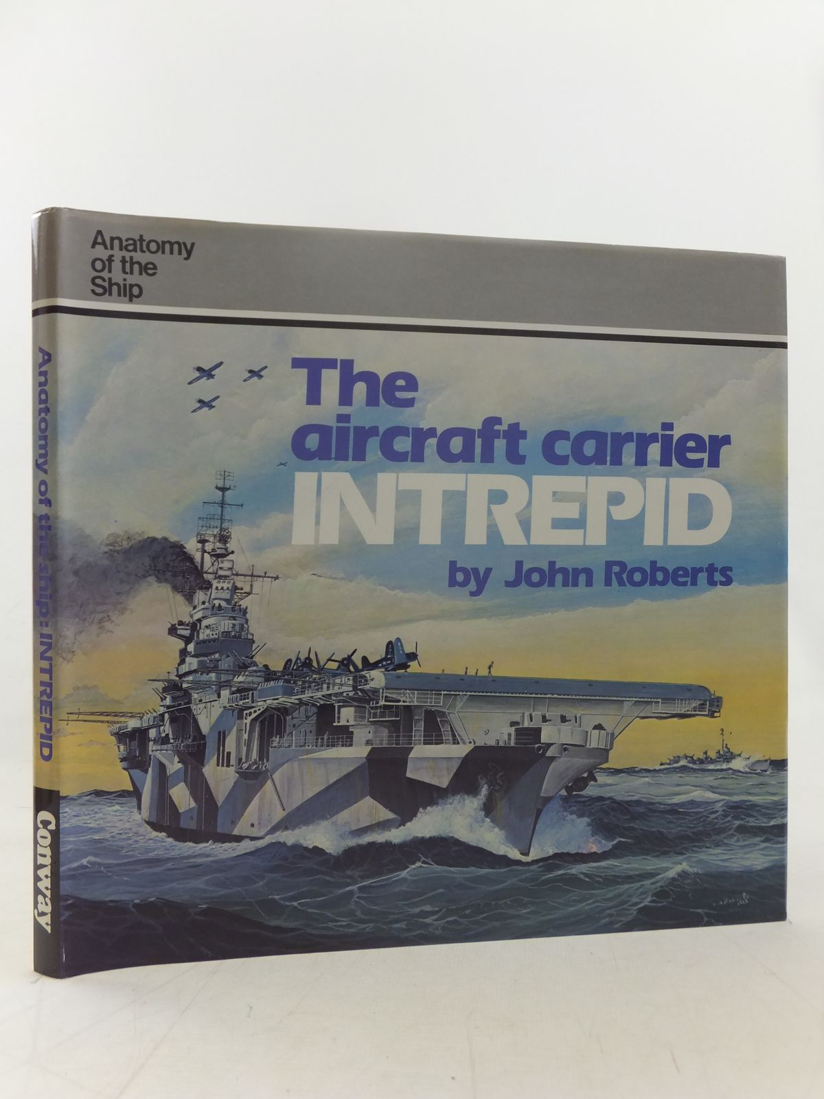 Photo of THE AIRCRAFT CARRIER INTREPID written by Roberts, John published by Conway Maritime Press (STOCK CODE: 1607433)  for sale by Stella & Rose's Books