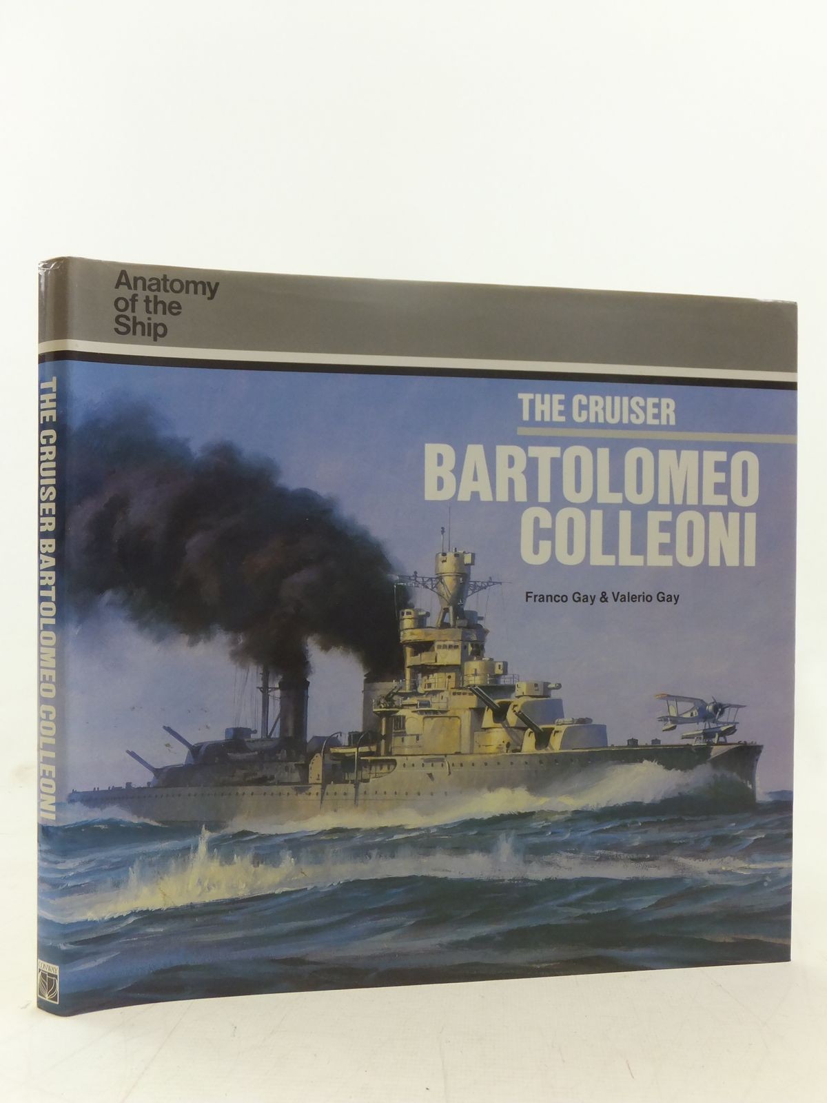 Photo of THE CRUISER BARTOLOMEO COLLEONI written by Gay, Franco<br />Gay, Valerio published by Conway Maritime Press (STOCK CODE: 1607435)  for sale by Stella & Rose's Books