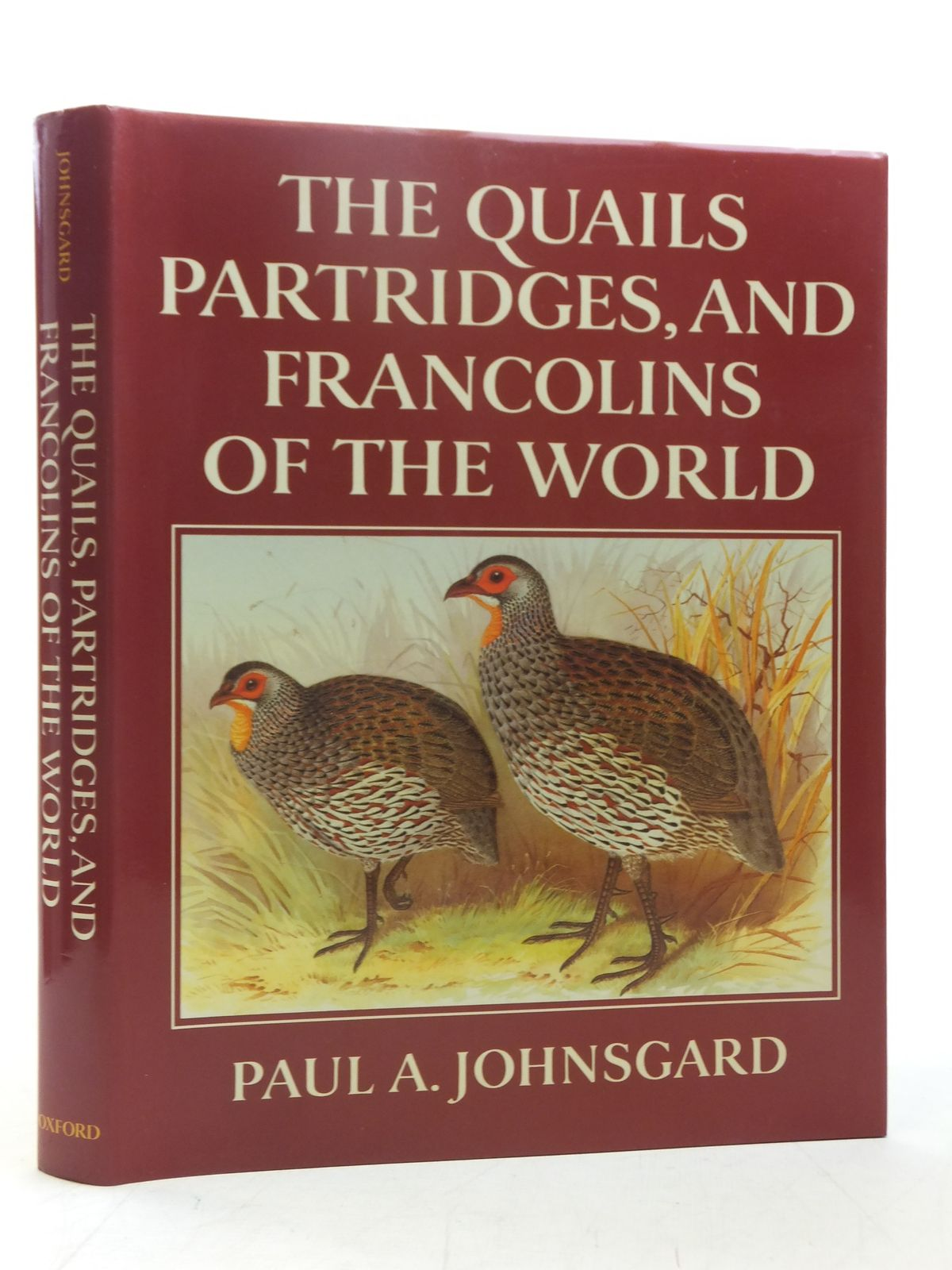Photo of THE QUAILS PARTRIDGES, AND FRANCOLINS OF THE WORLD written by Johnsgard, Paul A. illustrated by Jones, Henry published by Oxford University Press (STOCK CODE: 1607458)  for sale by Stella & Rose's Books