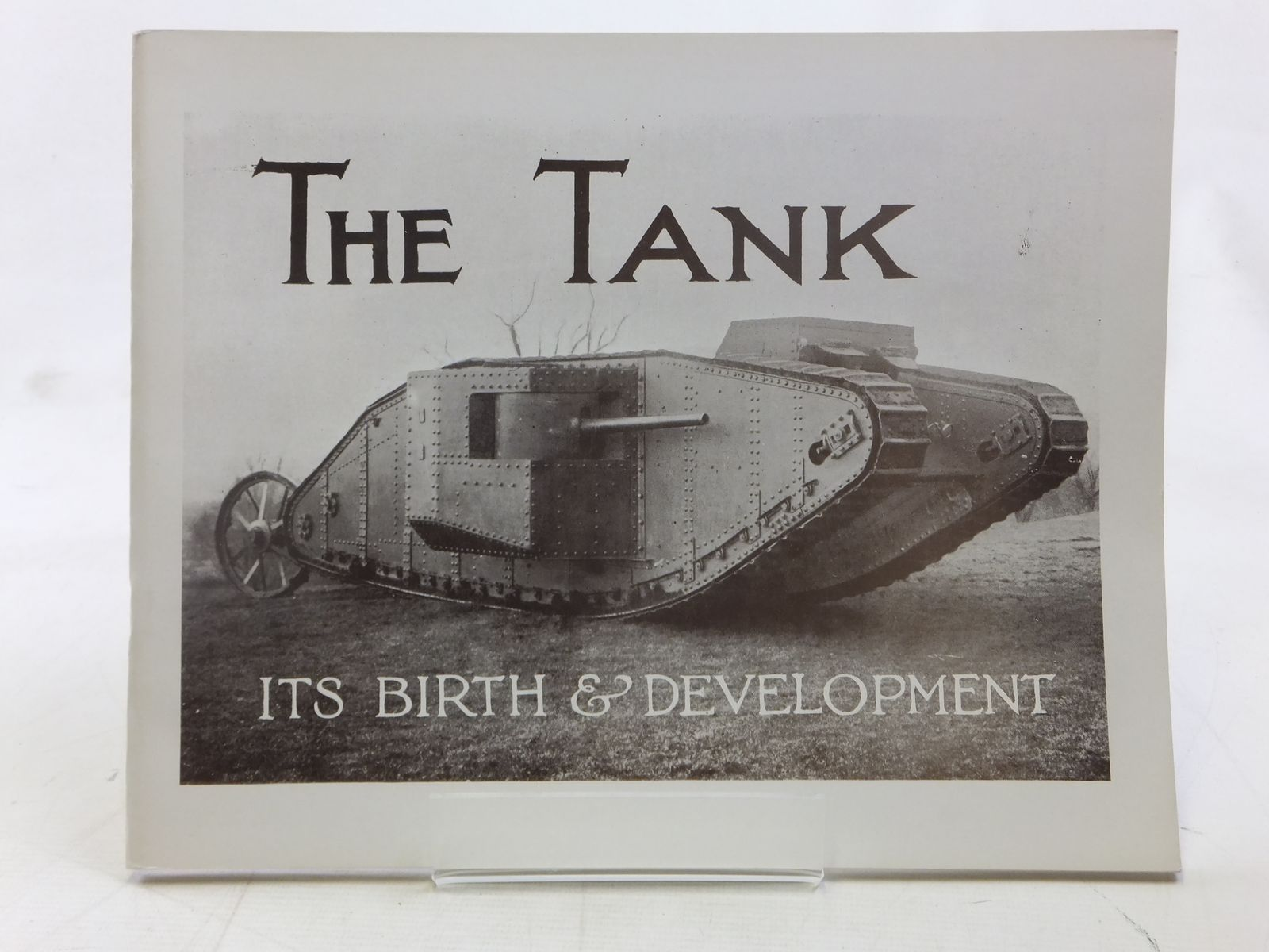 Photo of THE TANK: ITS BIRTH & DEVELOPMENT published by TEE Publishing (STOCK CODE: 1607466)  for sale by Stella & Rose's Books