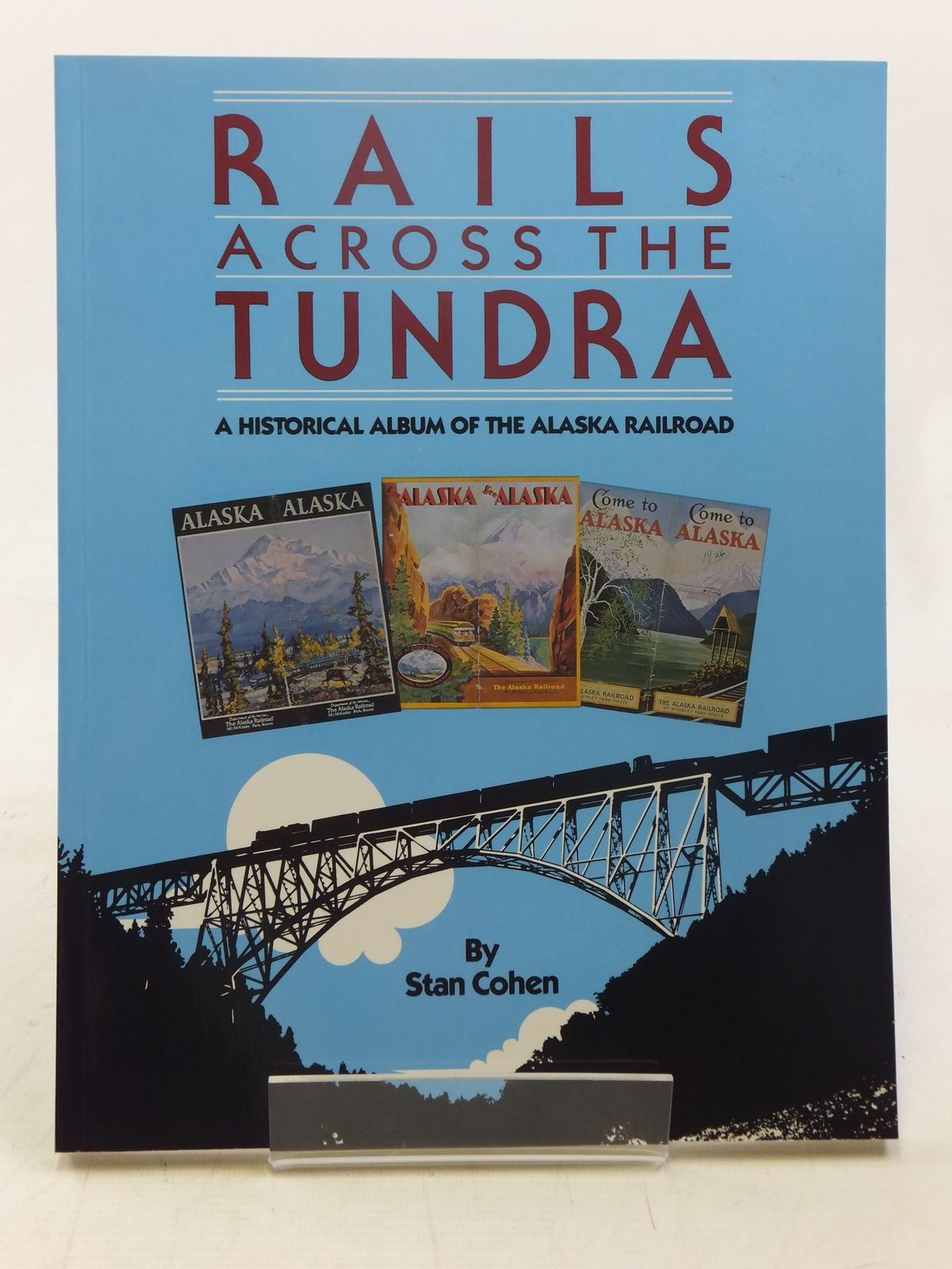 Photo of RAILS ACROSS THE TUNDRA written by Cohen, Stan published by Pictorial Histories Publishing Company (STOCK CODE: 1607468)  for sale by Stella & Rose's Books
