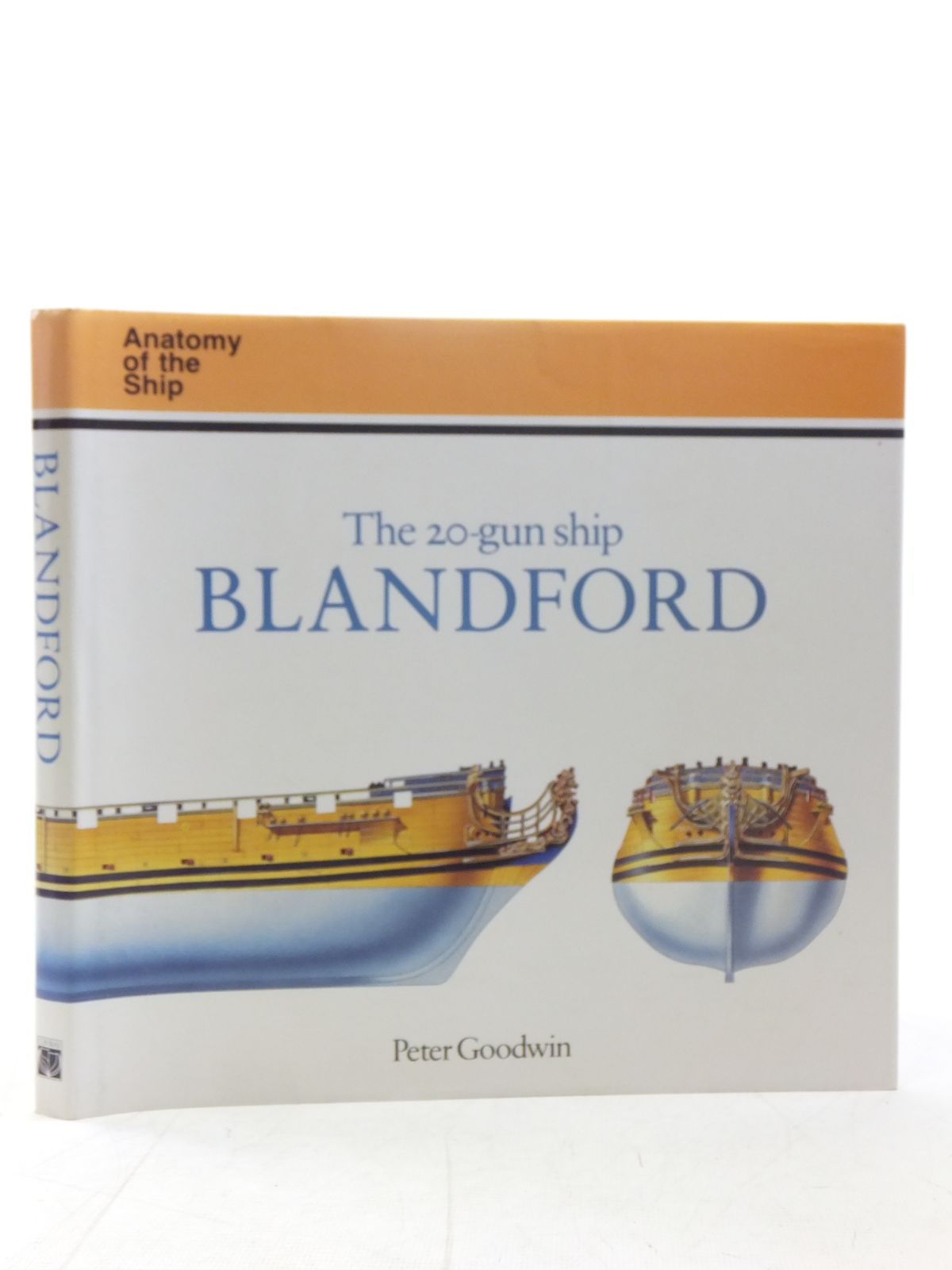 Photo of THE 20-GUN SHIP BLANDFORD written by Goodwin, Peter published by Conway Maritime Press (STOCK CODE: 1607473)  for sale by Stella & Rose's Books