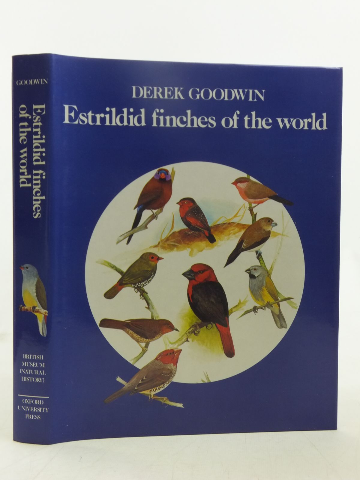 Photo of ESTRILDID FINCHES OF THE WORLD written by Goodwin, Derek illustrated by Woodcock, Martin published by British Museum (Natural History), Oxford University Press (STOCK CODE: 1607506)  for sale by Stella & Rose's Books