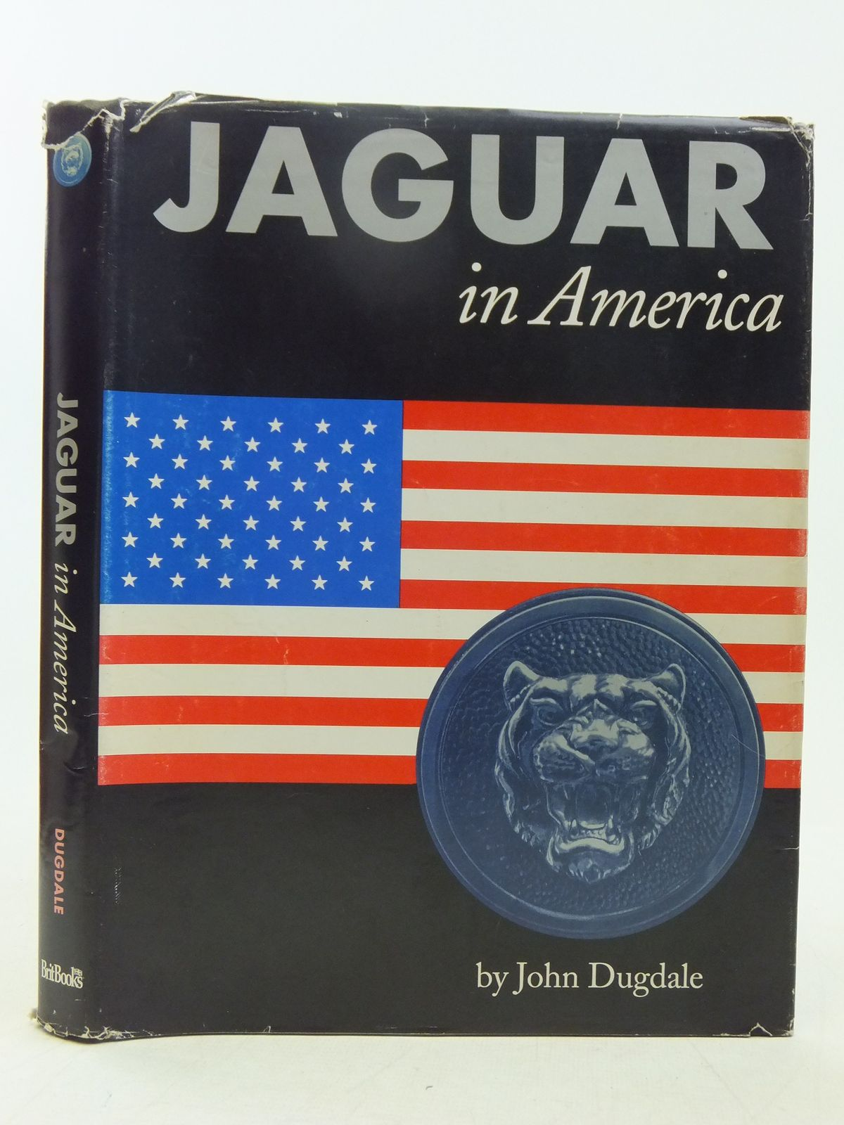 Photo of JAGUAR IN AMERICA written by Dugdale, John published by Britbooks (STOCK CODE: 1607545)  for sale by Stella & Rose's Books