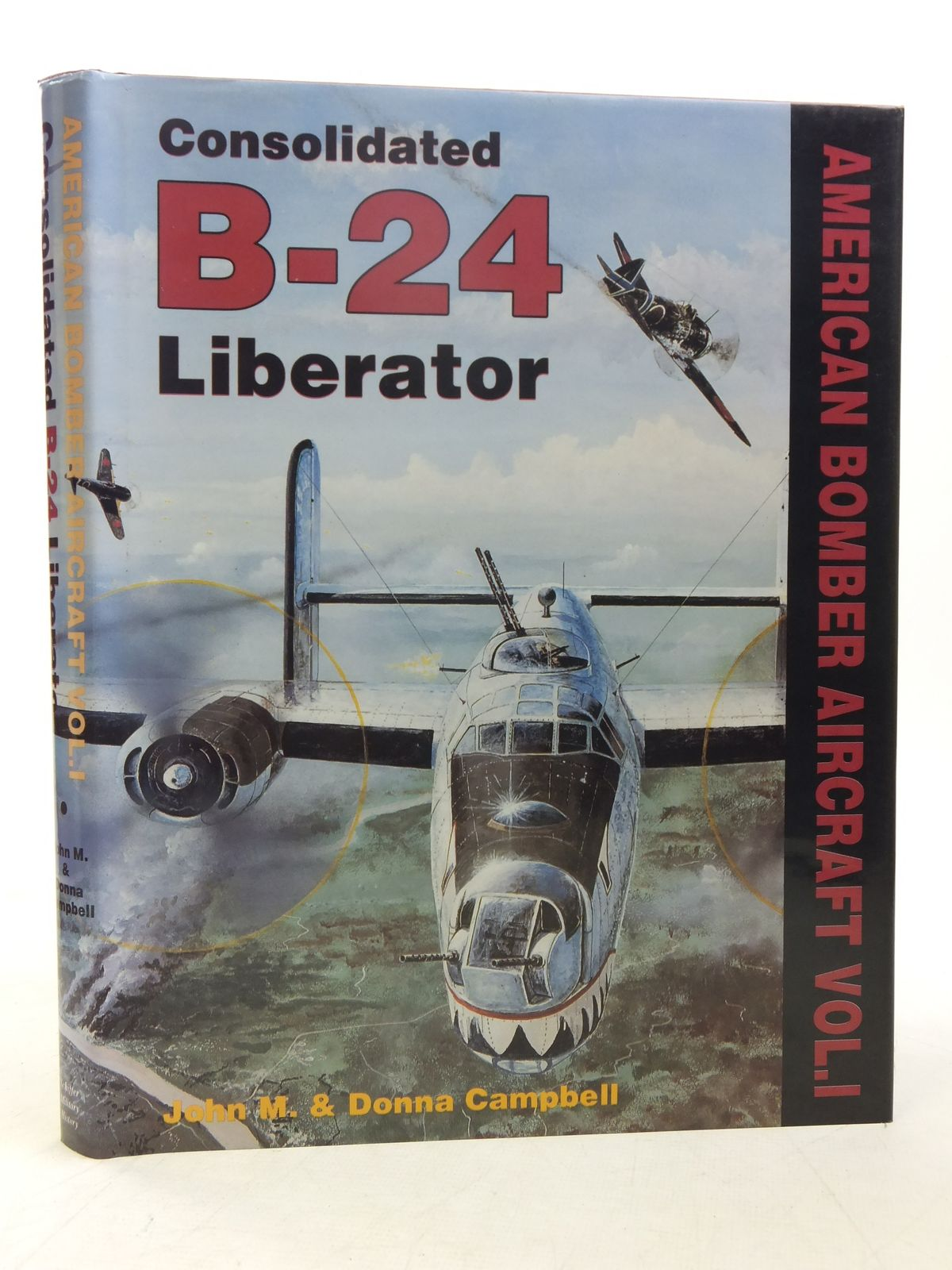 Photo of CONSOLIDATED B-24 LIBERATOR written by Campbell, John M.<br />Campbell, Donna published by Schiffer Publishing Ltd. (STOCK CODE: 1607565)  for sale by Stella & Rose's Books