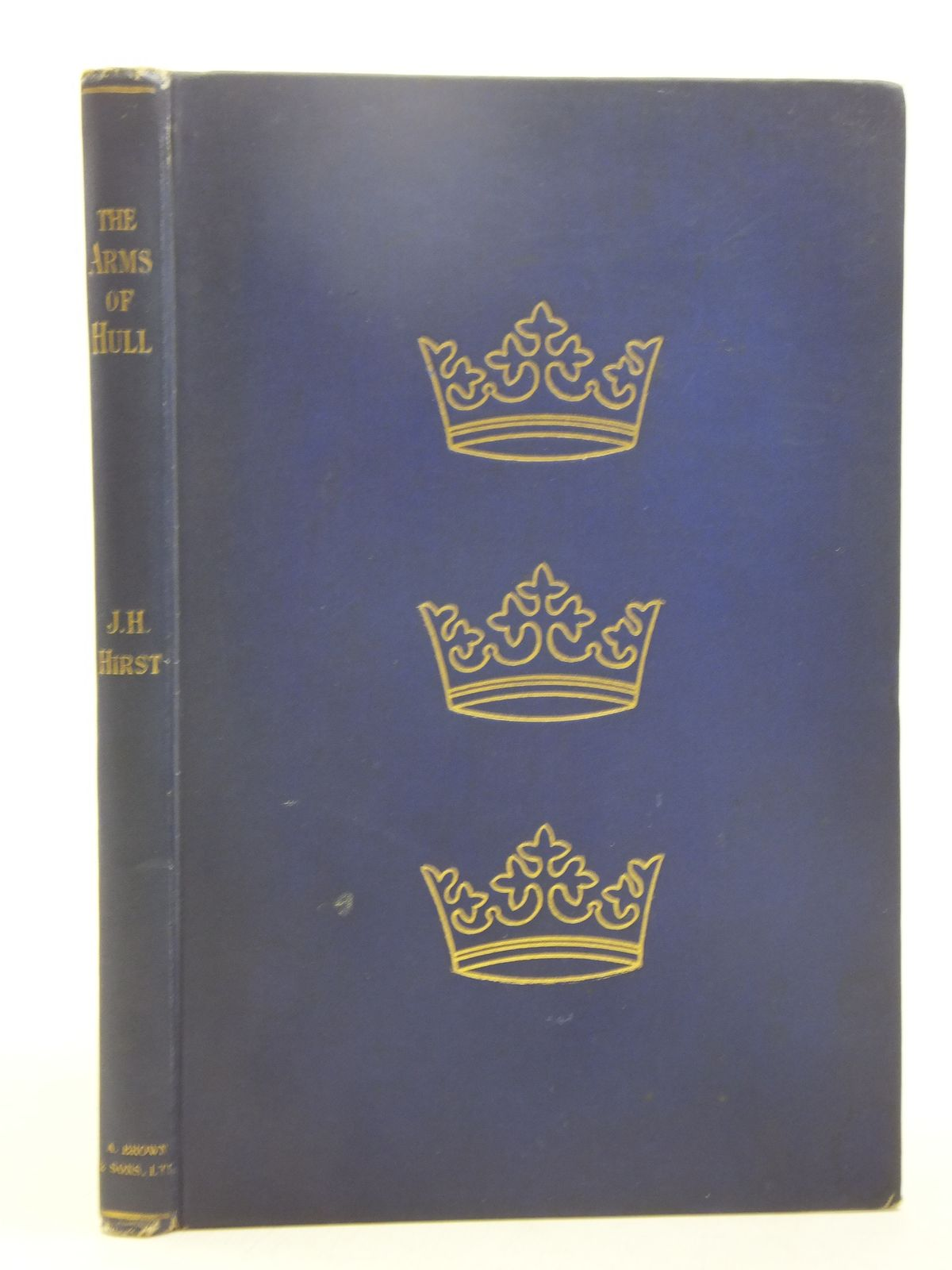 Photo of THE ARMORIAL BEARINGS OF KINGSTON-UPON-HULL written by Hirst, Joseph H. published by A. Brown & Sons Limited (STOCK CODE: 1607573)  for sale by Stella & Rose's Books