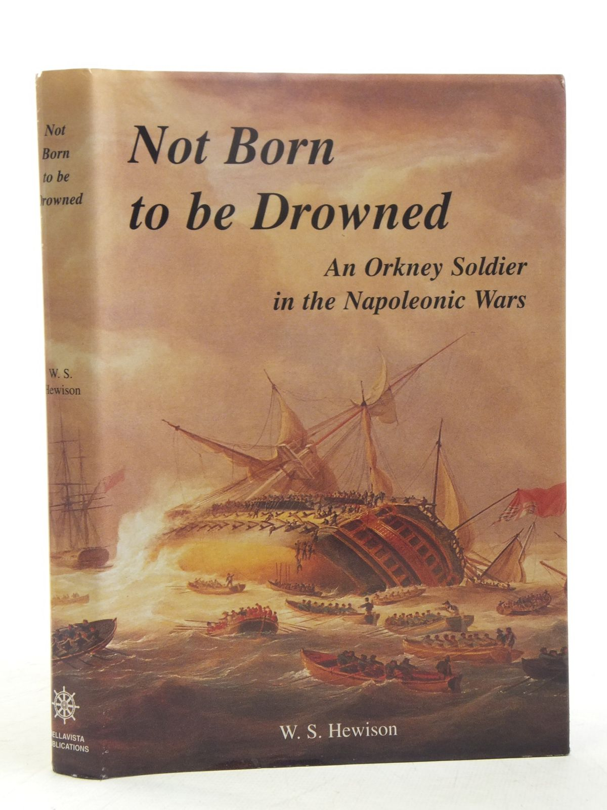 Photo of NOT BORN TO BE DROWNED written by Hewison, W.S. published by Bellavista Publications (STOCK CODE: 1607574)  for sale by Stella & Rose's Books