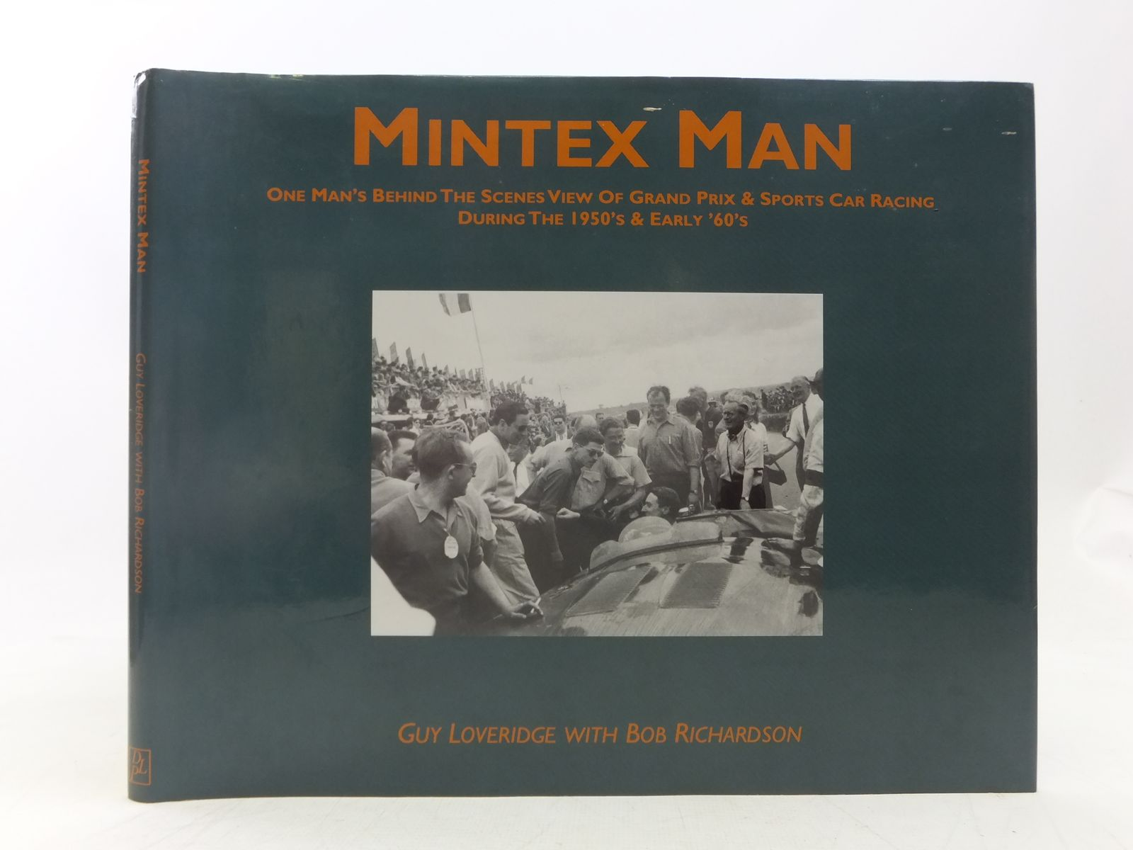 Photo of MINTEX MAN BEHIND THE SCENES OF 1950'S & 60'S MOTOR RACING written by Loveridge, Guy<br />Richardson, Bob published by Douglas Loveridge Publications (STOCK CODE: 1607577)  for sale by Stella & Rose's Books