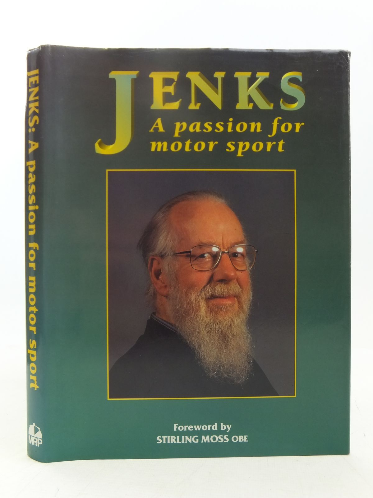 Photo of JENKS A PASSION FOR MOTOR SPORT written by Jenkinson, Denis<br />Moss, Stirling published by Motor Racing Publications Ltd. (STOCK CODE: 1607581)  for sale by Stella & Rose's Books