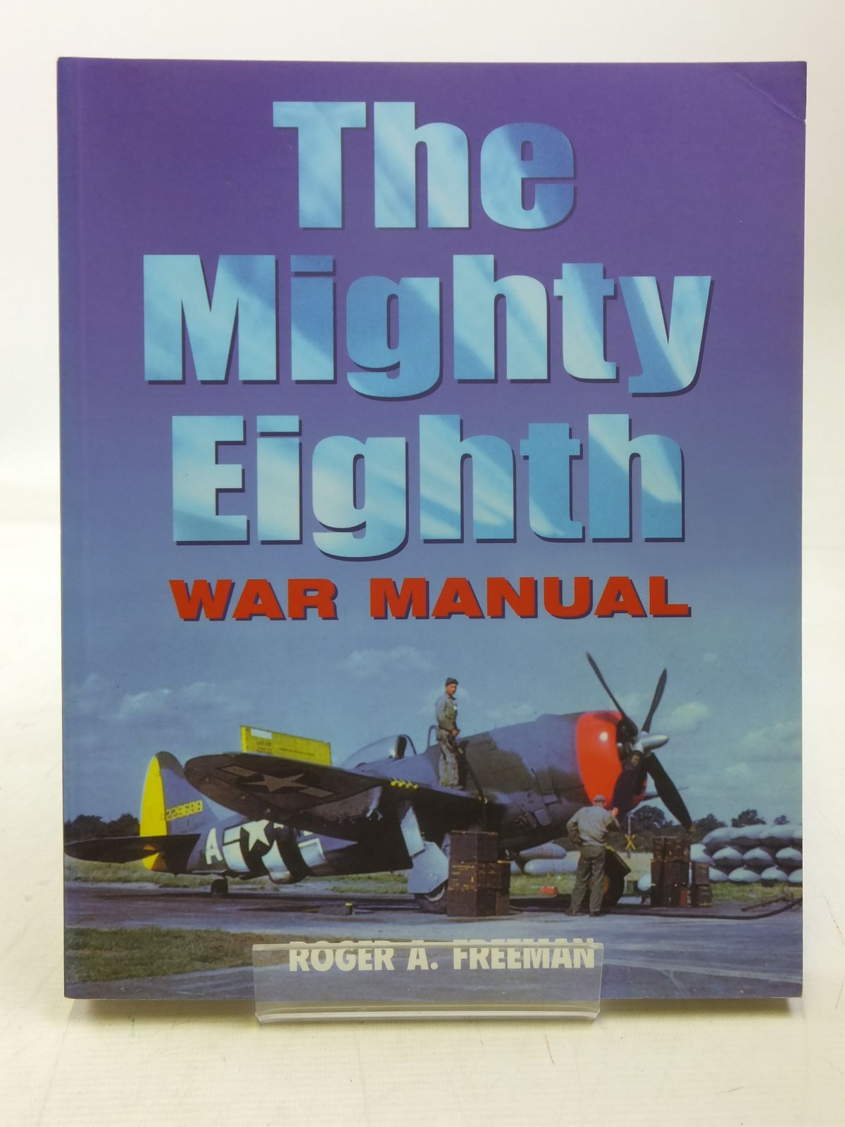 Photo of THE MIGHTY EIGHTH WAR MANUAL written by Freeman, Roger A. illustrated by Ottaway, Norman published by Cassell & Co. (STOCK CODE: 1607588)  for sale by Stella & Rose's Books